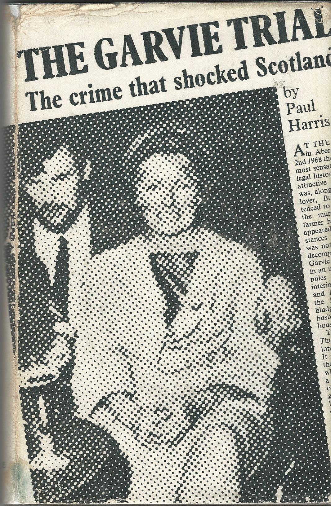 Image for The Garvie Trial: The Crime that Shocked Scotland