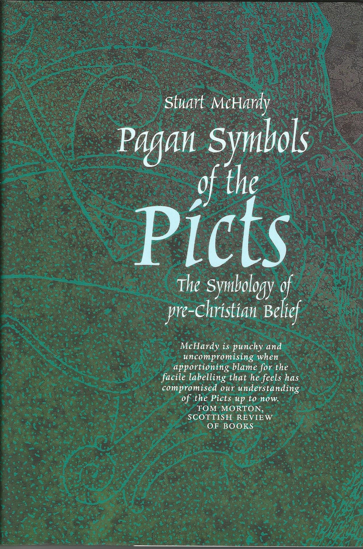 Image for Pagan Symbols of the Picts: The Symbology of pre-Christian Belief.