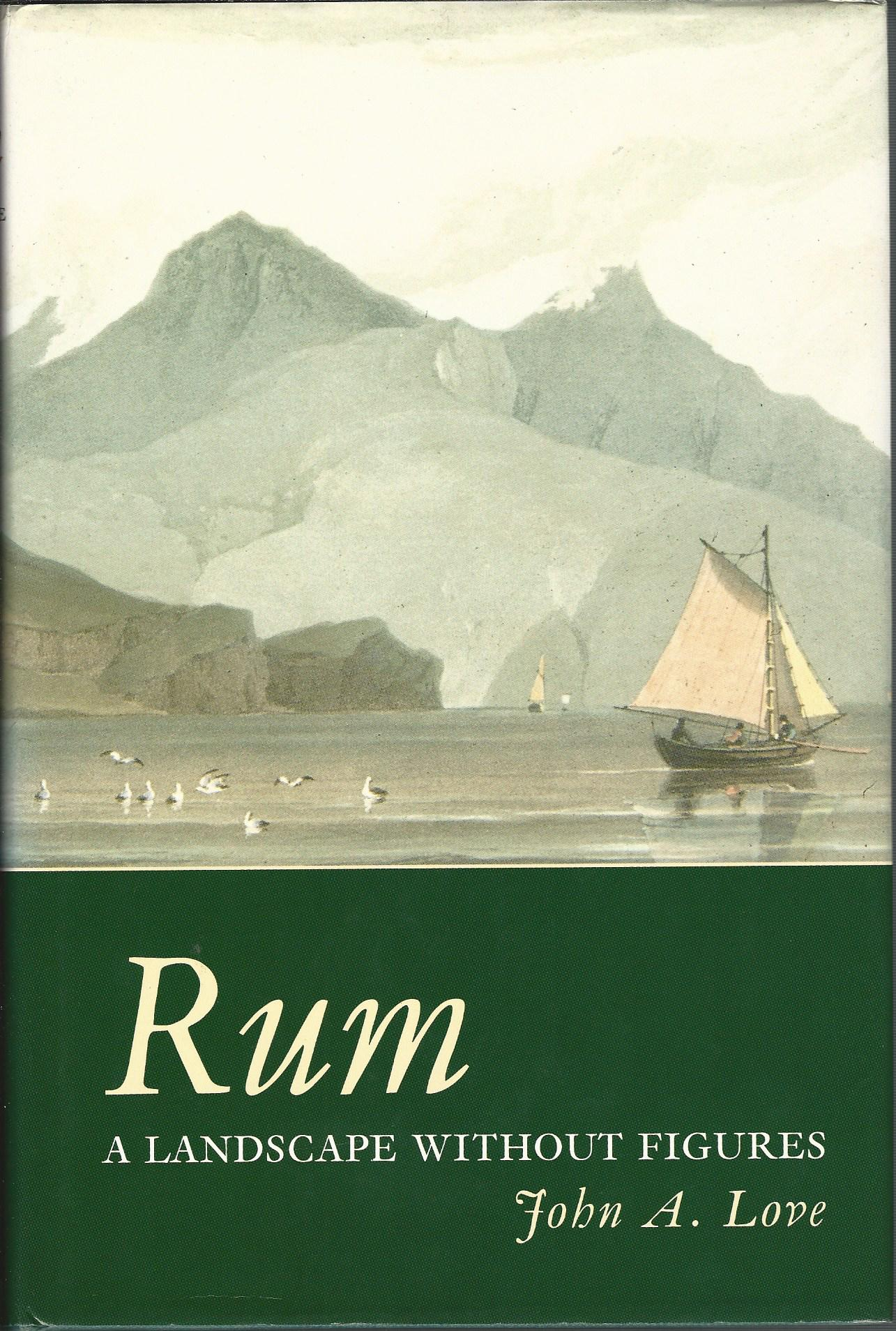 Image for Rum: A Landscape Without Figures.