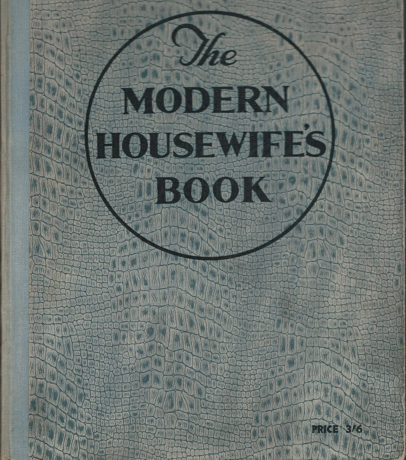 Image for The Modern Housewife's Book.