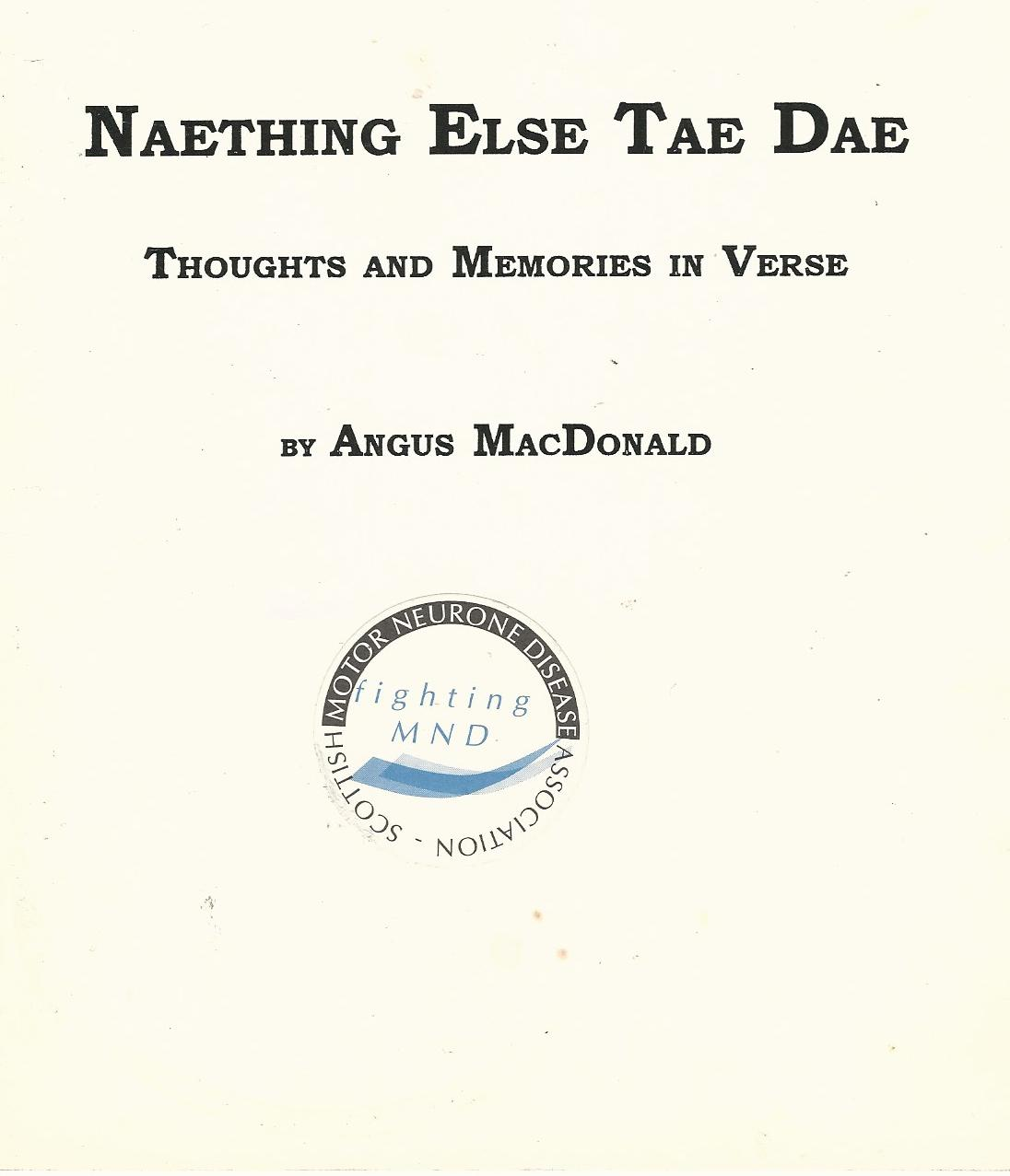 Image for Naething Else Tae Dae: Thoughts and Memories in Verse.
