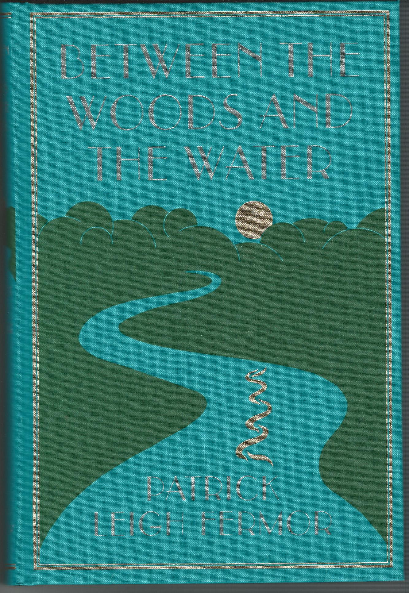 Image for Between the Woods and the Water.