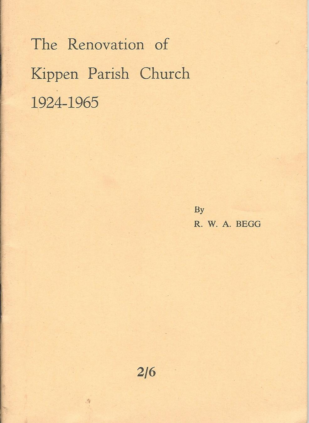 Image for The Renovation of Kippen Parish Church 1924 - 1965.