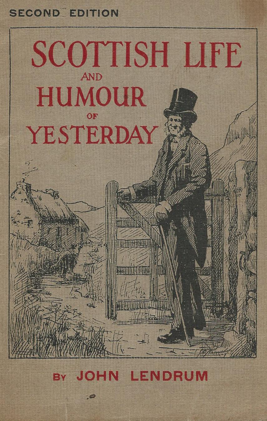 Image for Scottish Life and Humour of Yesterday.