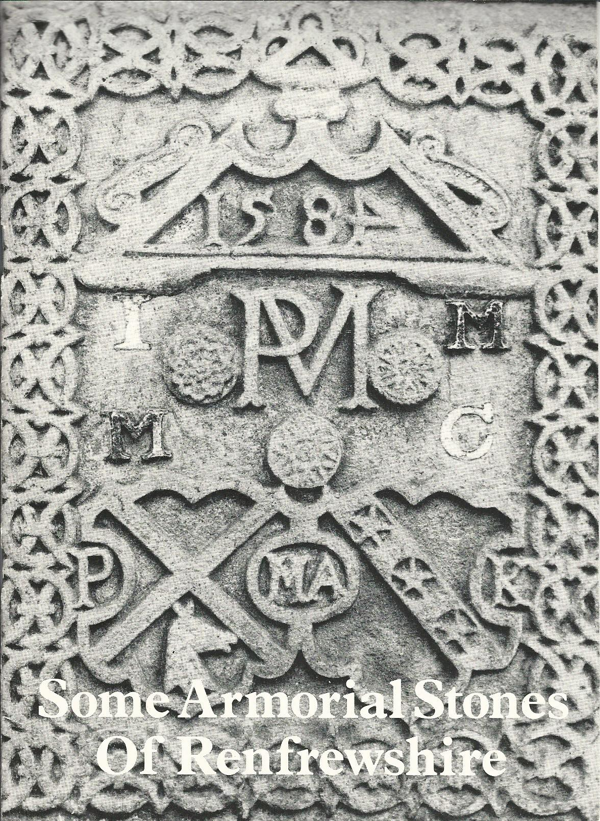 Image for Some Armorial Stones of Renfrewshire.