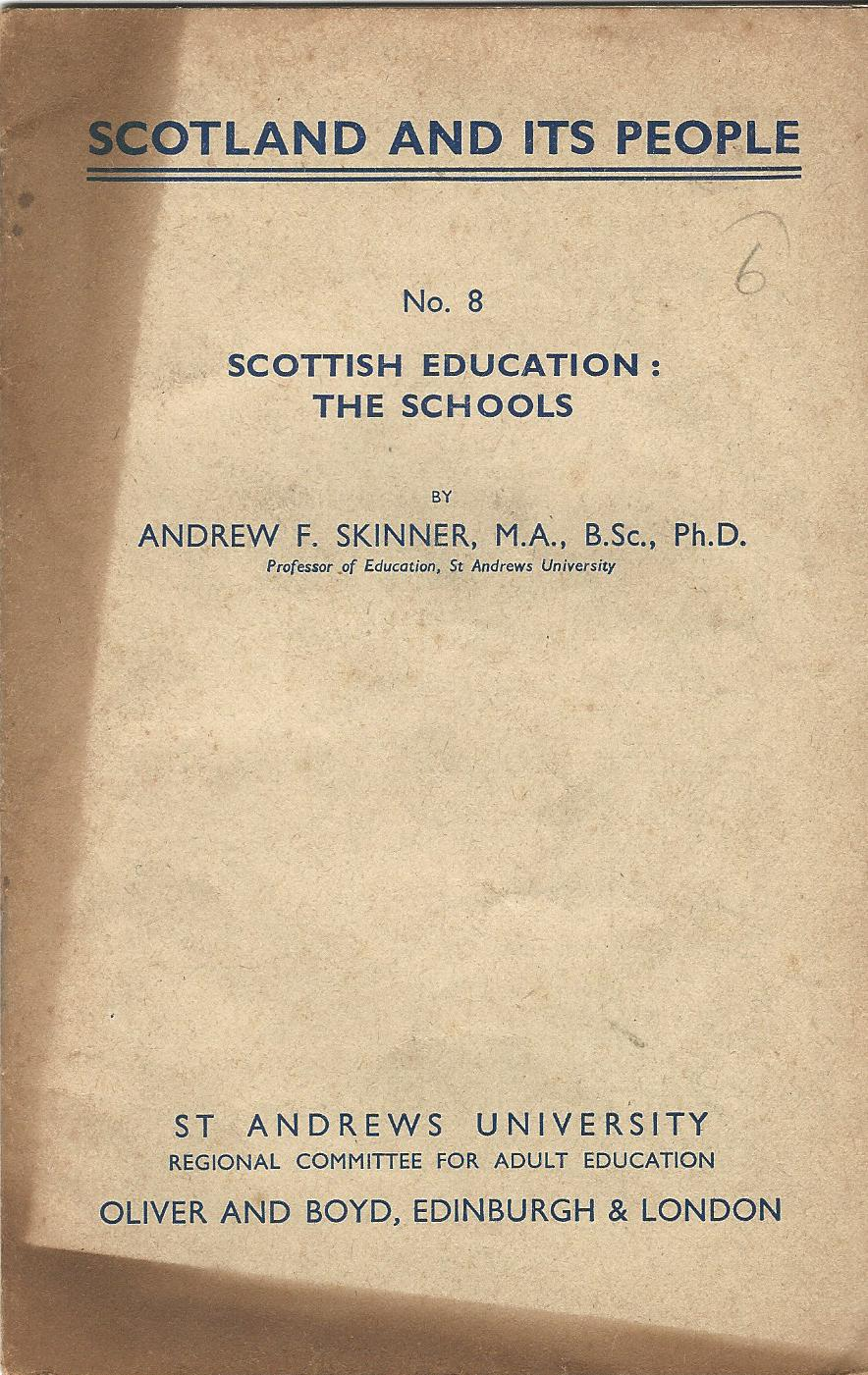 Image for Scotland and its People No. 8: Scottish Education: The Schools