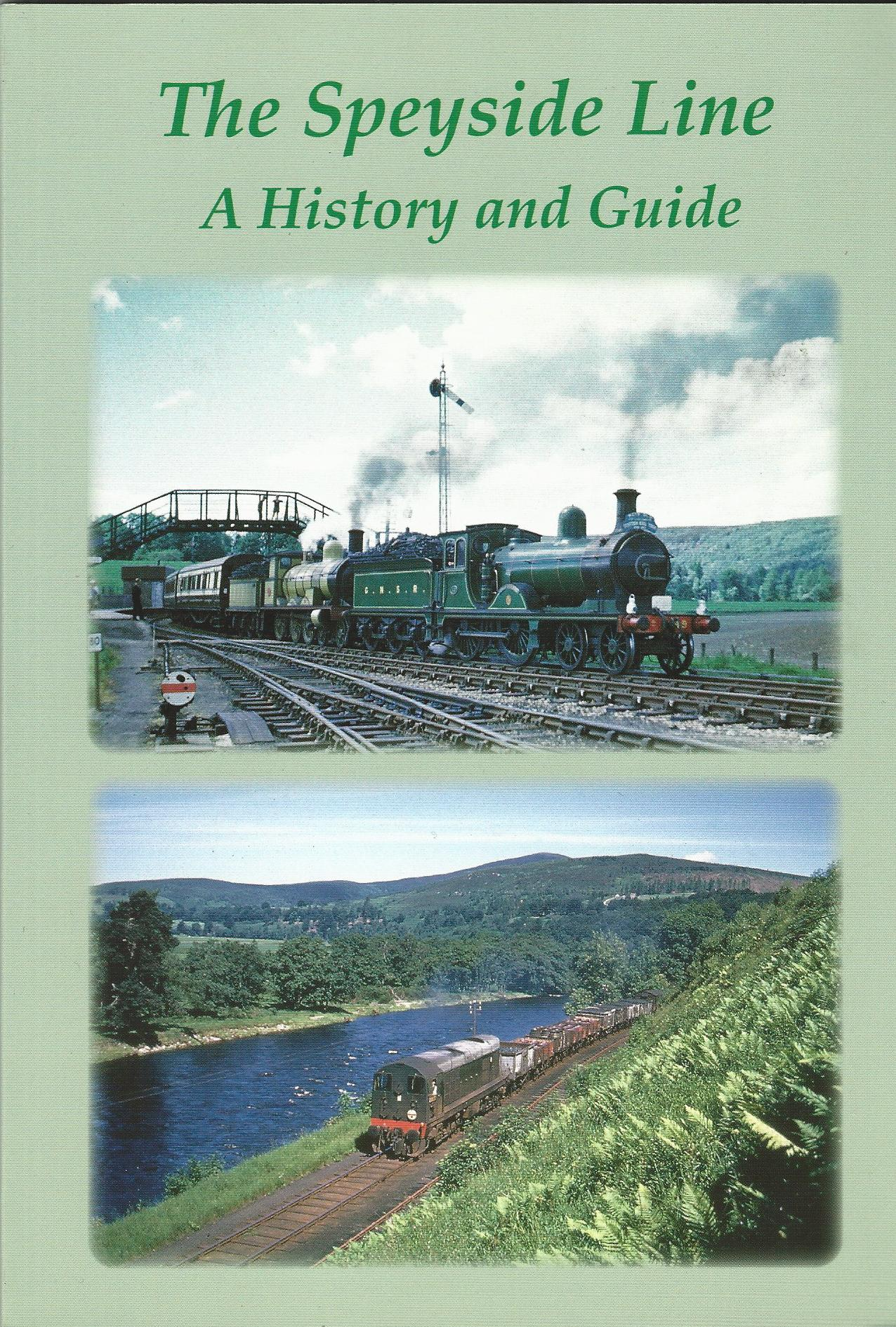 Image for The Speyside Line: A History and Guide