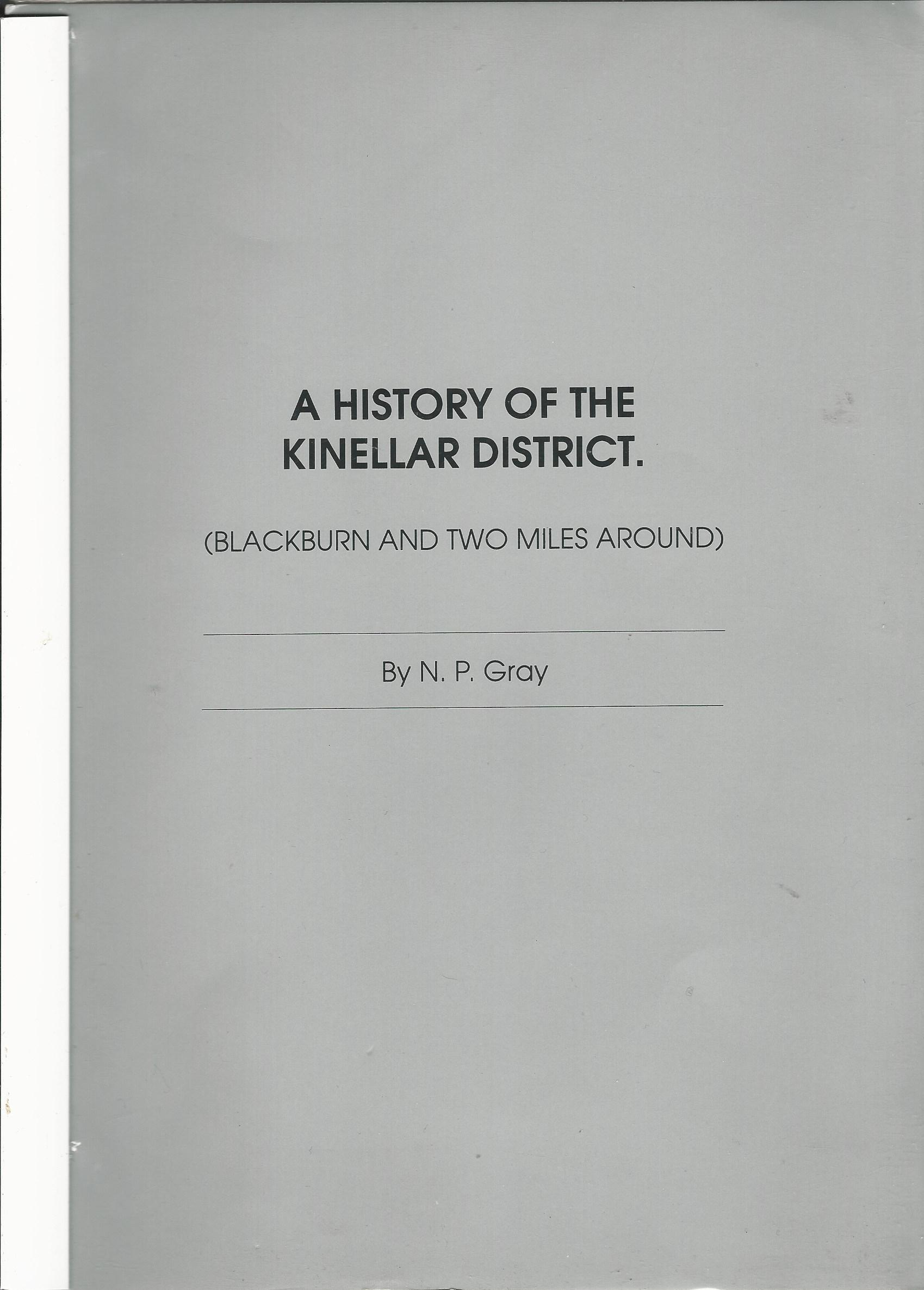 Image for A History of the Kinellar District: (Blackburn and Two Miles Around)