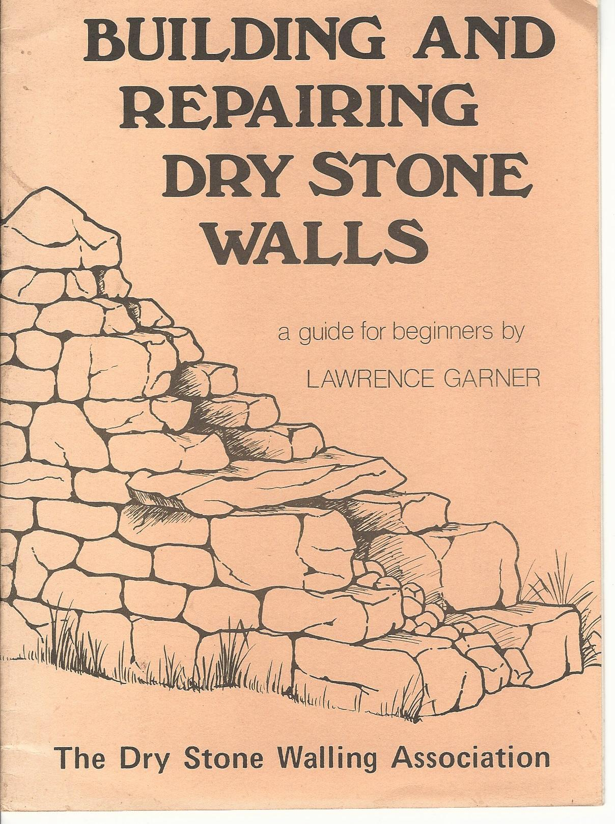 Image for Building and Repairing Dry Stone Walls.