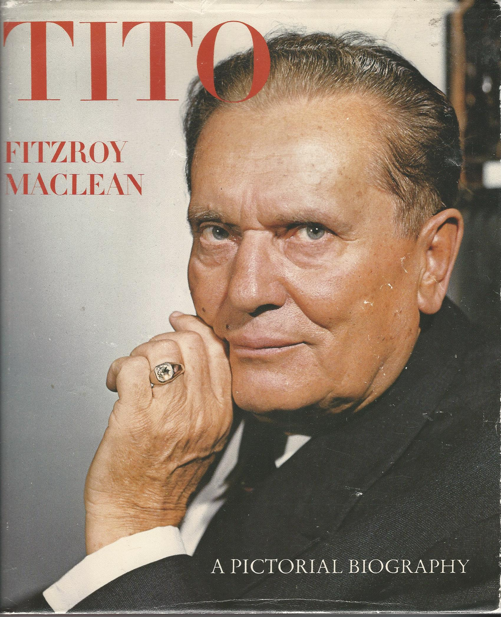 Image for Josip Broz Tito: A Pictorial Biography.