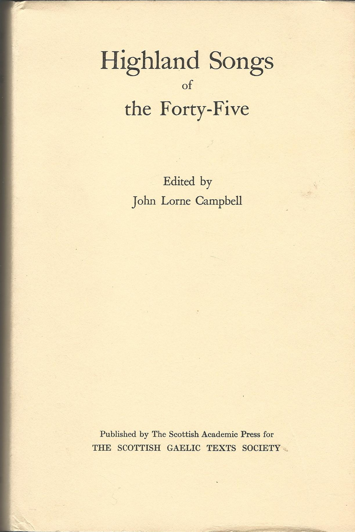 Image for Highland Songs of the Forty-five (Scottish Gaelic Texts ; Volume 15)