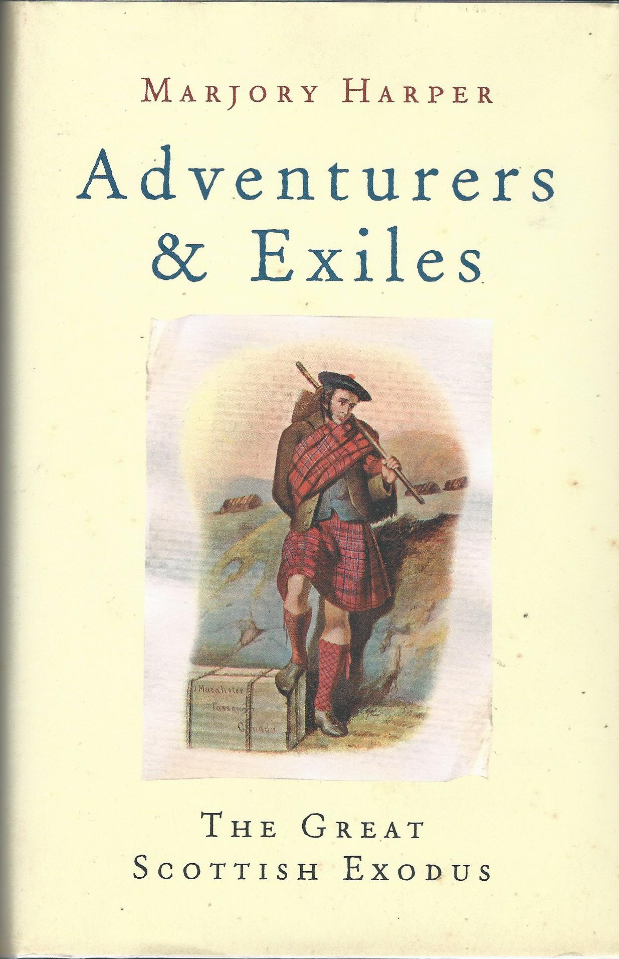 Image for Adventurers And Exiles: The Great Scottish Exodus