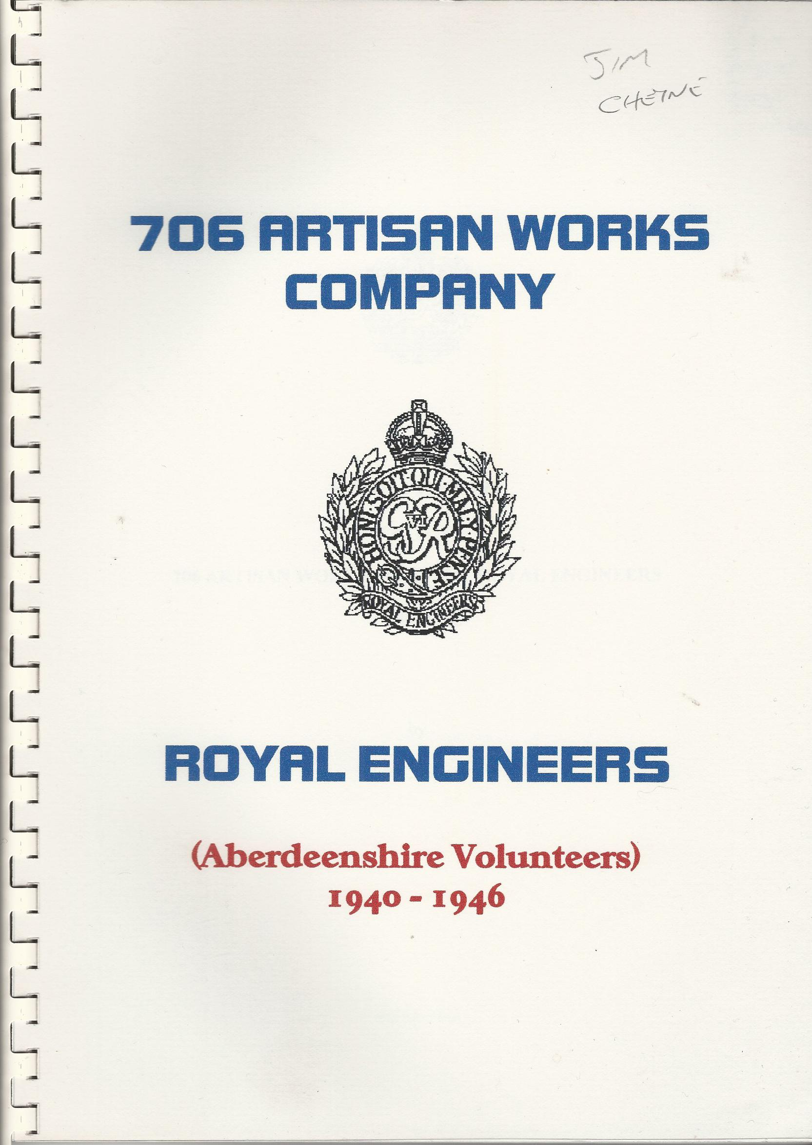 Image for 706 Artisan Works Company, Royal Engineers (Aberdeenshire Volunteers 1940-1946)