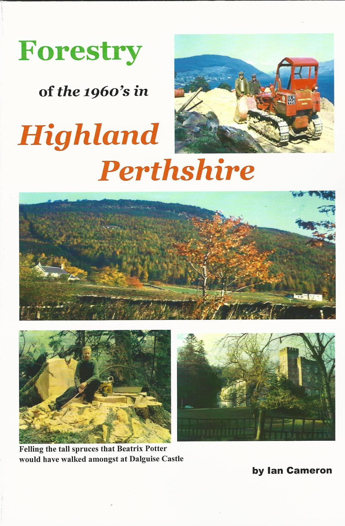 Image for Forestry of the 1960's in Highland Perthshire