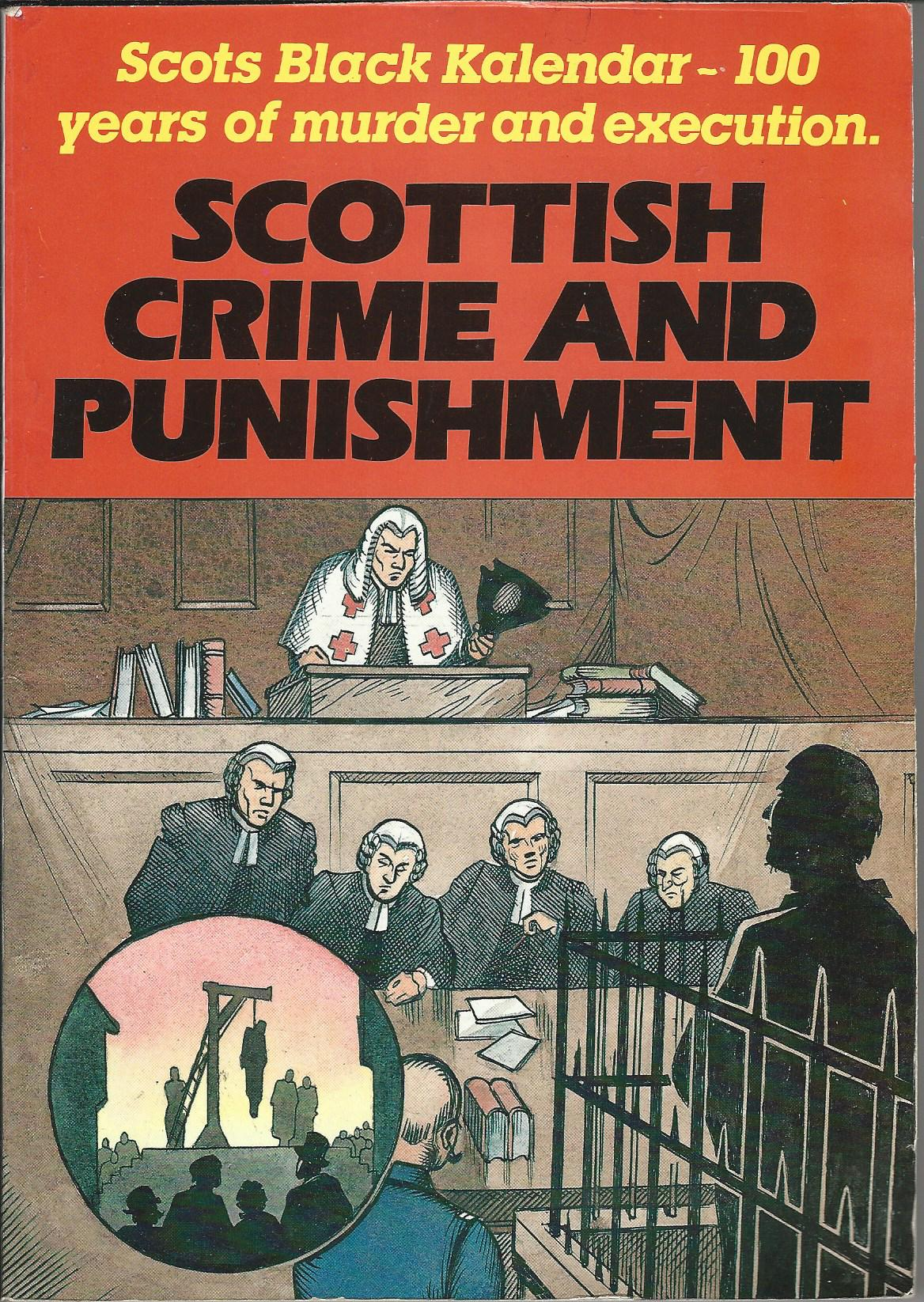 Image for Scots Black Kalendar: Scottish Crime and Punishment.