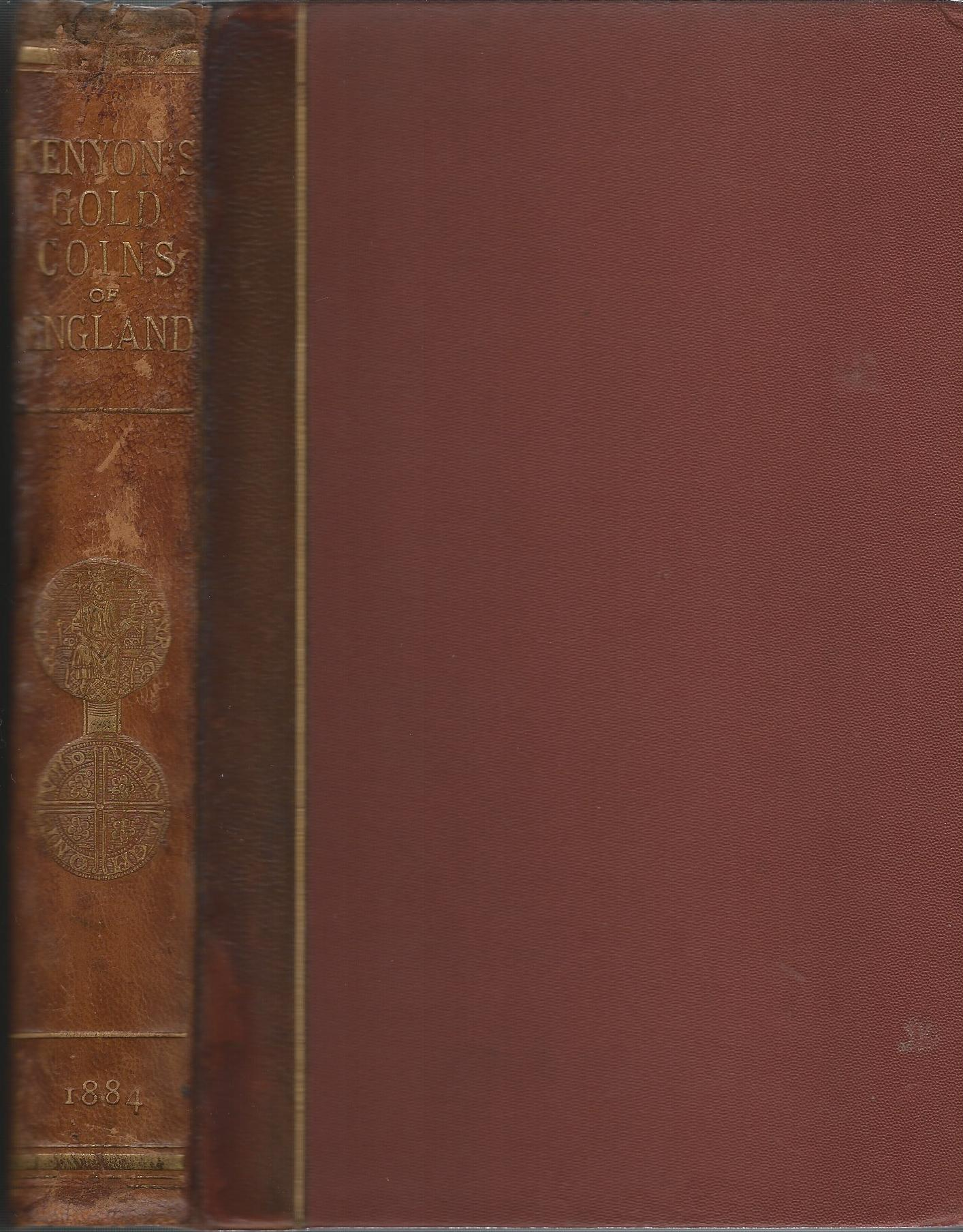 Image for The Gold Coins of England, Arranged and Described: Being a Sequel to Mr. Hawkins' Silver Coins of England.