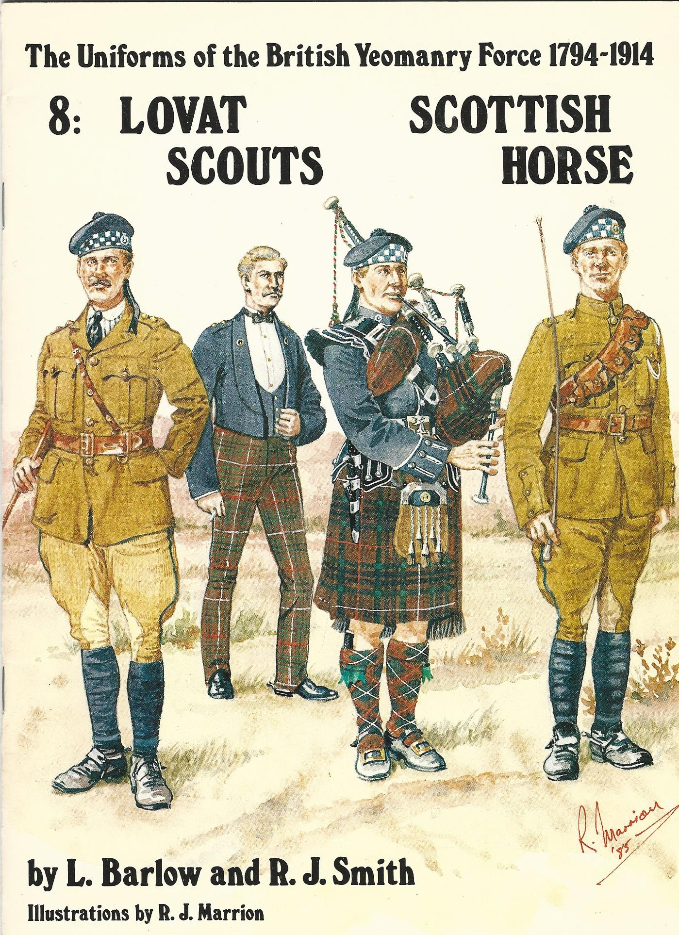 Image for The Uniforms of the British Yeomanry Force 1794-1914 No.8: Lovat Scouts, Scottish Horse