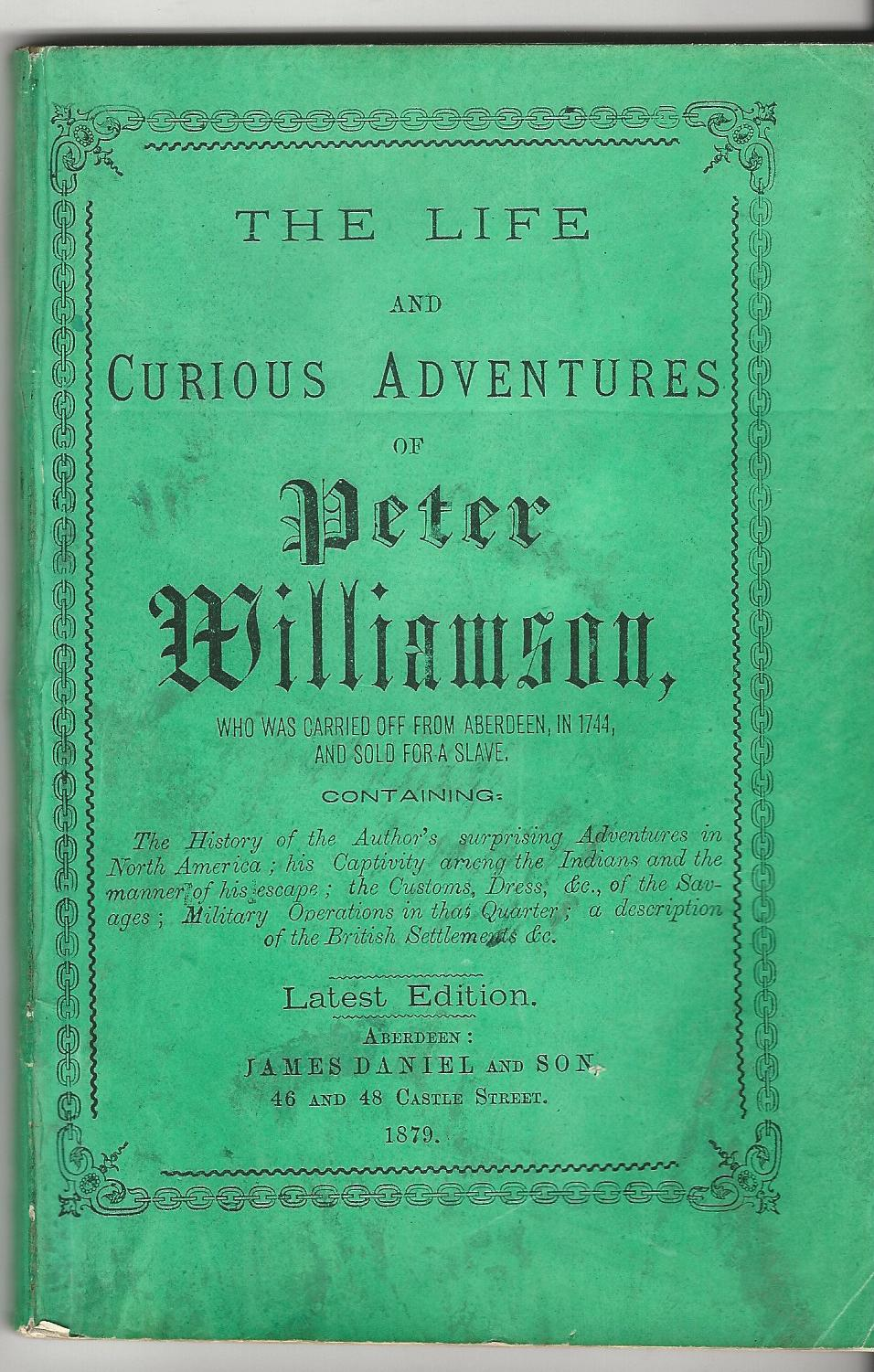 Image for The Life and Curious Adventures of Peter Williamson.