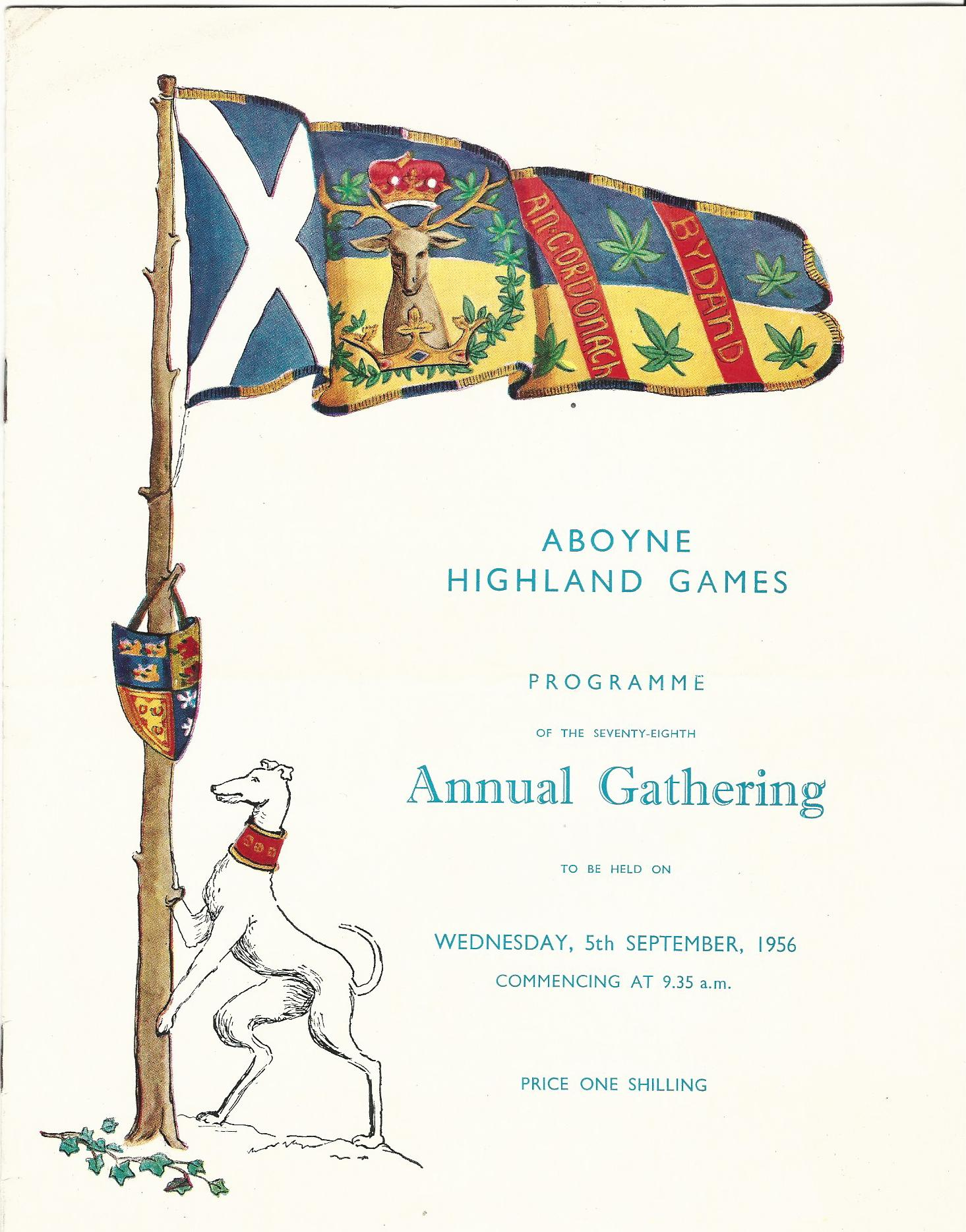 Image for Aboyne Highland Games: Programme of the Seventy-Eighth Annual Gathering to be held on Wednesday, 5th September 1956.