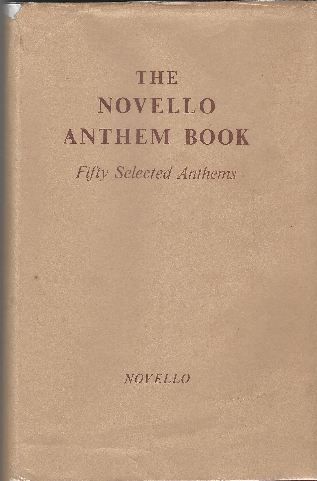 Image for The Novello Anthem Book: Fifty Selected Anthems