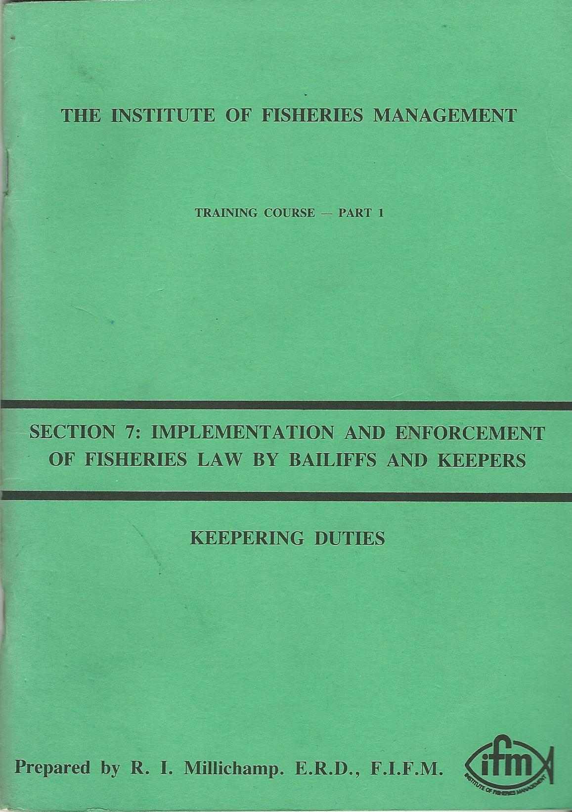 Image for The Institute of Fisheries Management - Training Course - Part 1, Section 7: Implementation and Enforcement of Fisheries Law by Bailiffs and Keepers