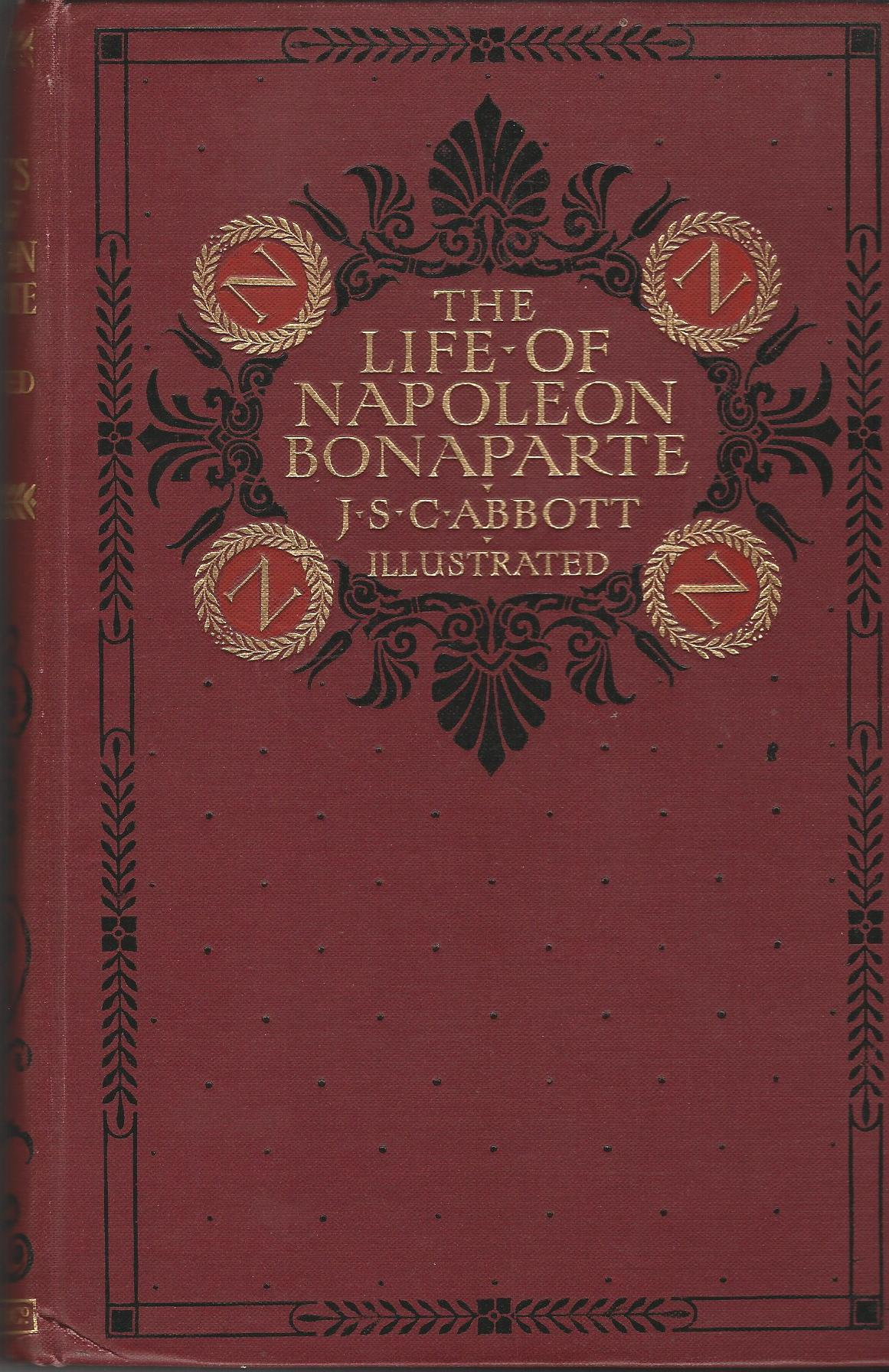 Image for The Life of Napoleon Bonaparte to which is added: A Sketch of the Life of the Late Emperor Napoleon the Third.