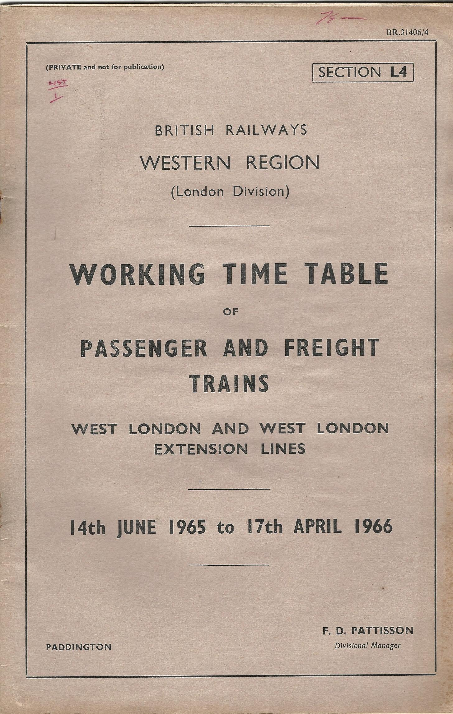 Image for British Railways Western Region: Working Time Table of Passenger and Freight Trains: West London and West London Extension Lines 14th June 1965 to 17th April 1966