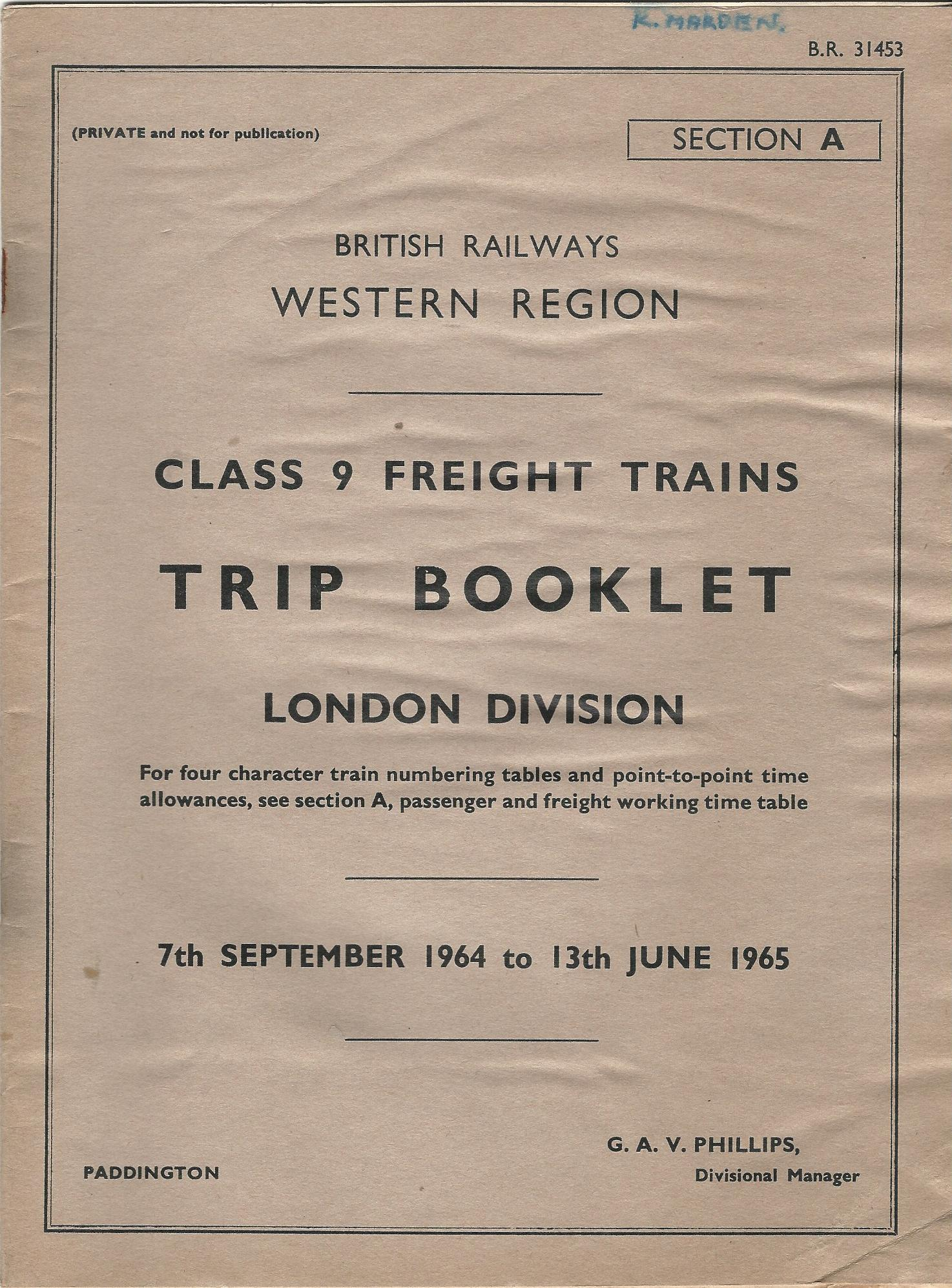 Image for British Railways Western Region: Class 9 Freight Trains Trip Booklet: London Division, 7th September 1964 to 13th June 1965