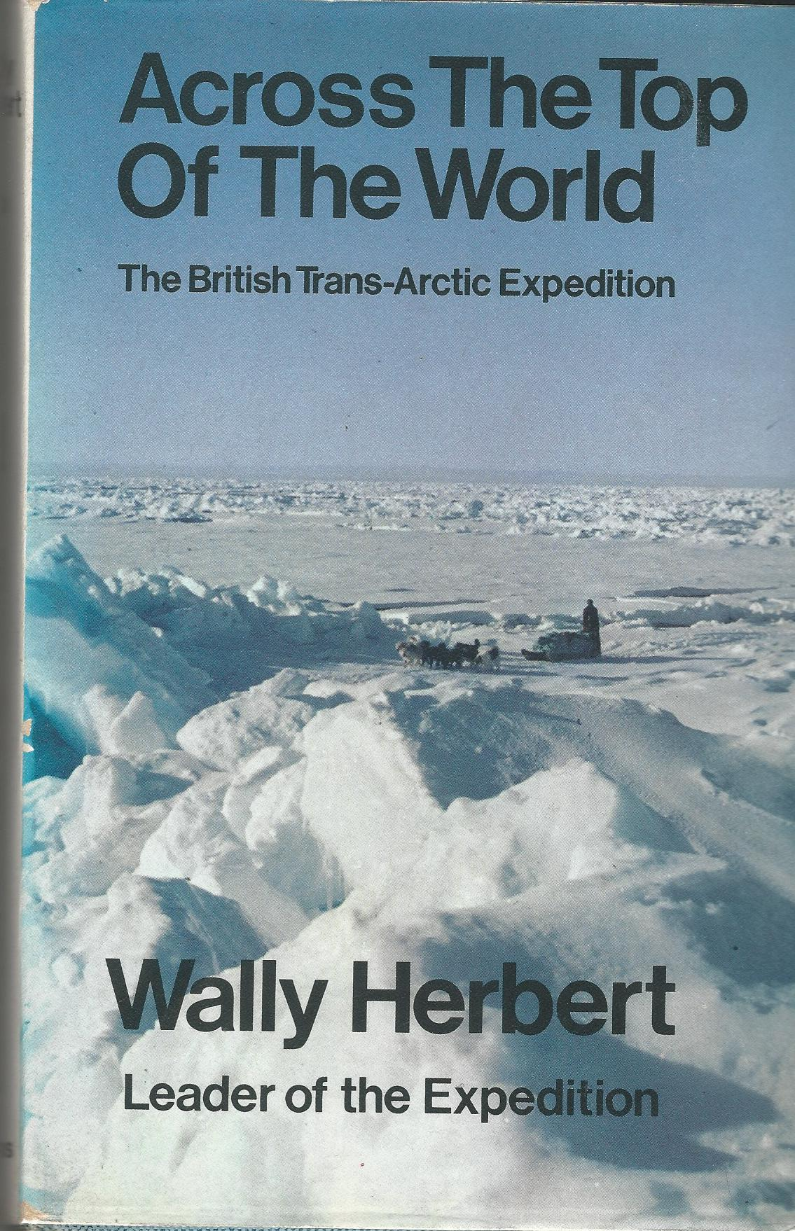 Image for Across the Top of the World: The British Trans-Arctic Expedition.