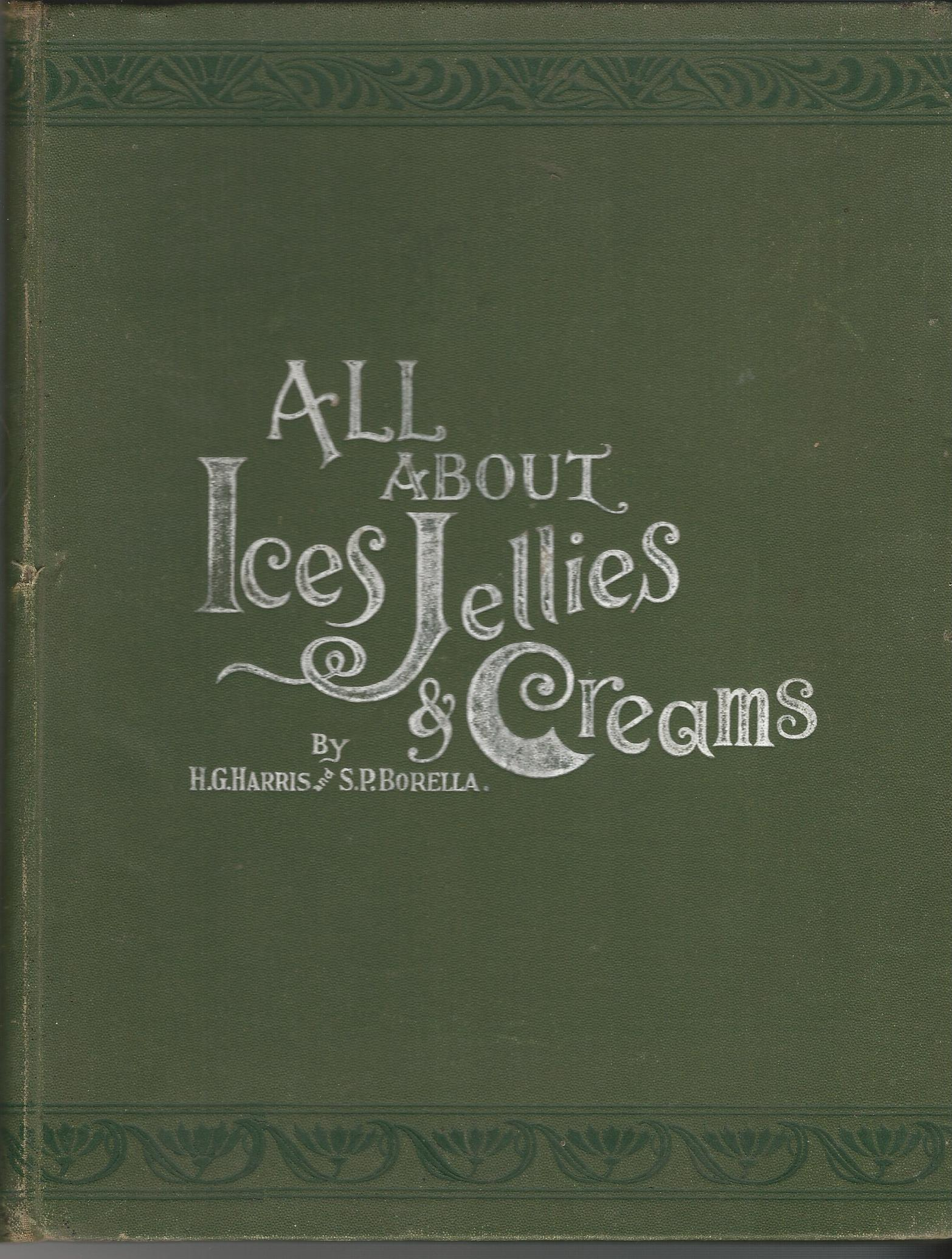 Image for All About Ices, Jellies & Creams