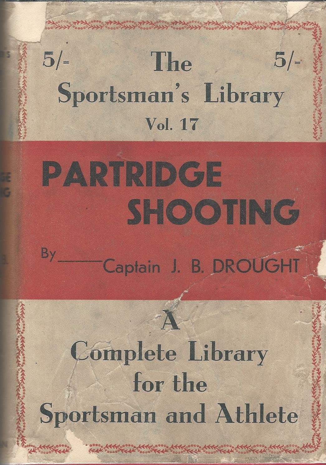 Image for Partridge Shooting. The Sportsman's Library Vol. 17.
