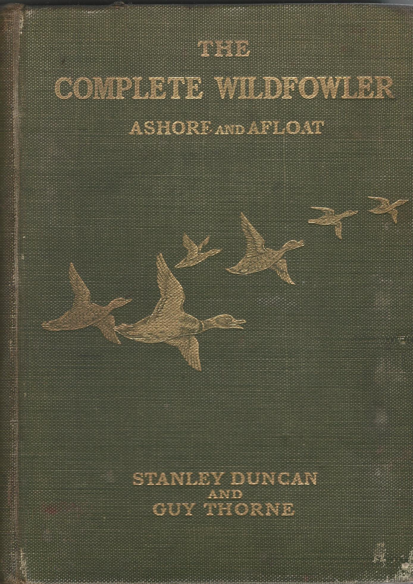 Image for The Complete Wildfowler: Ashore and Afloat