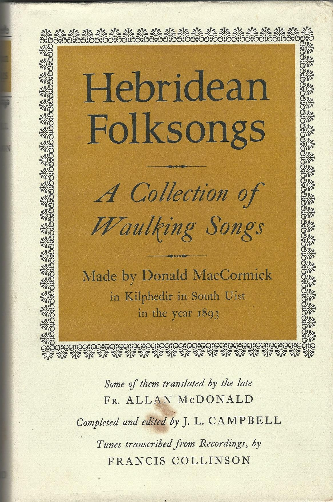 Image for Hebridean Folksongs: A Collection of Waulking Songs.