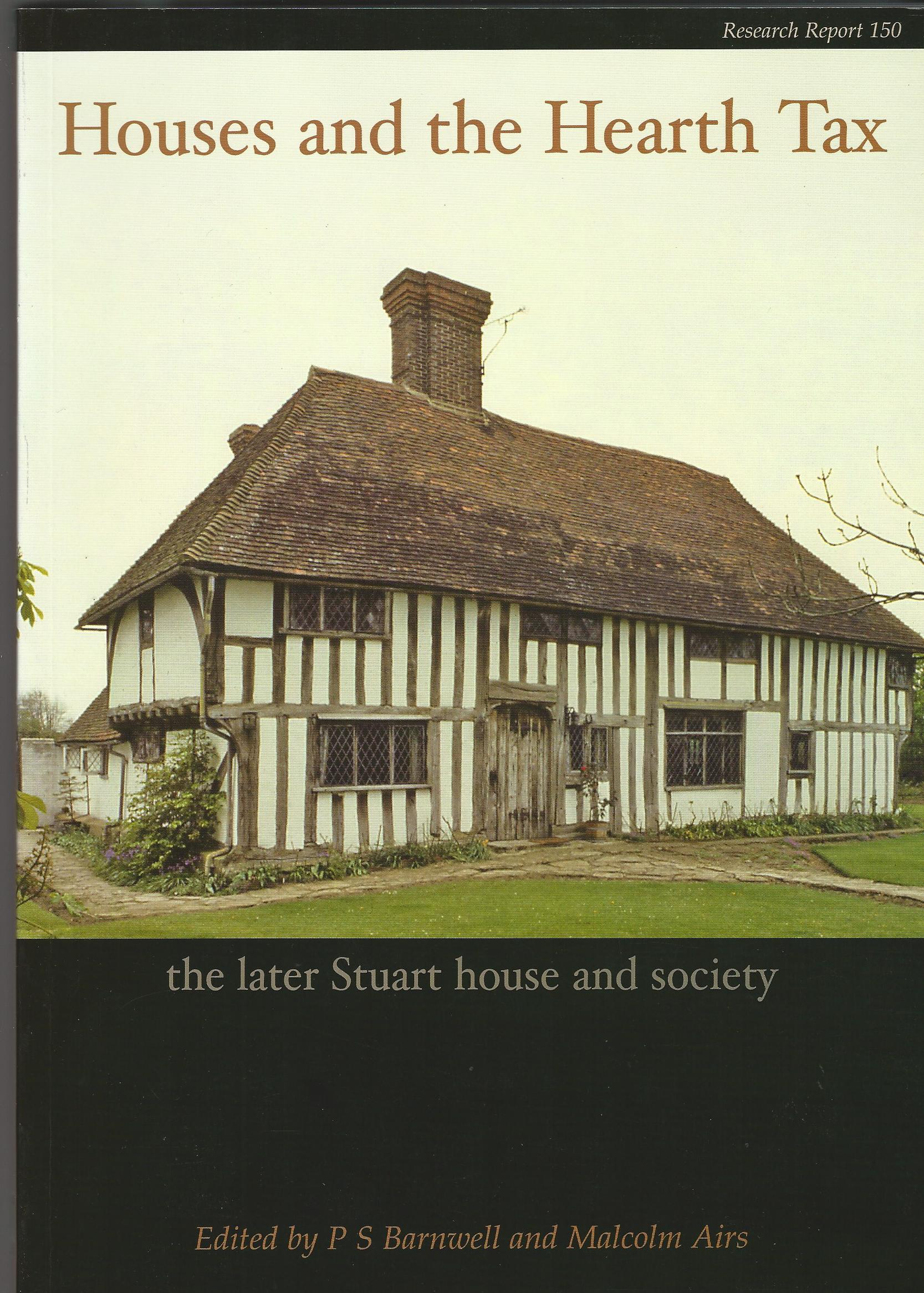 Image for Houses and the Hearth Tax: The Later Stuart House and Society