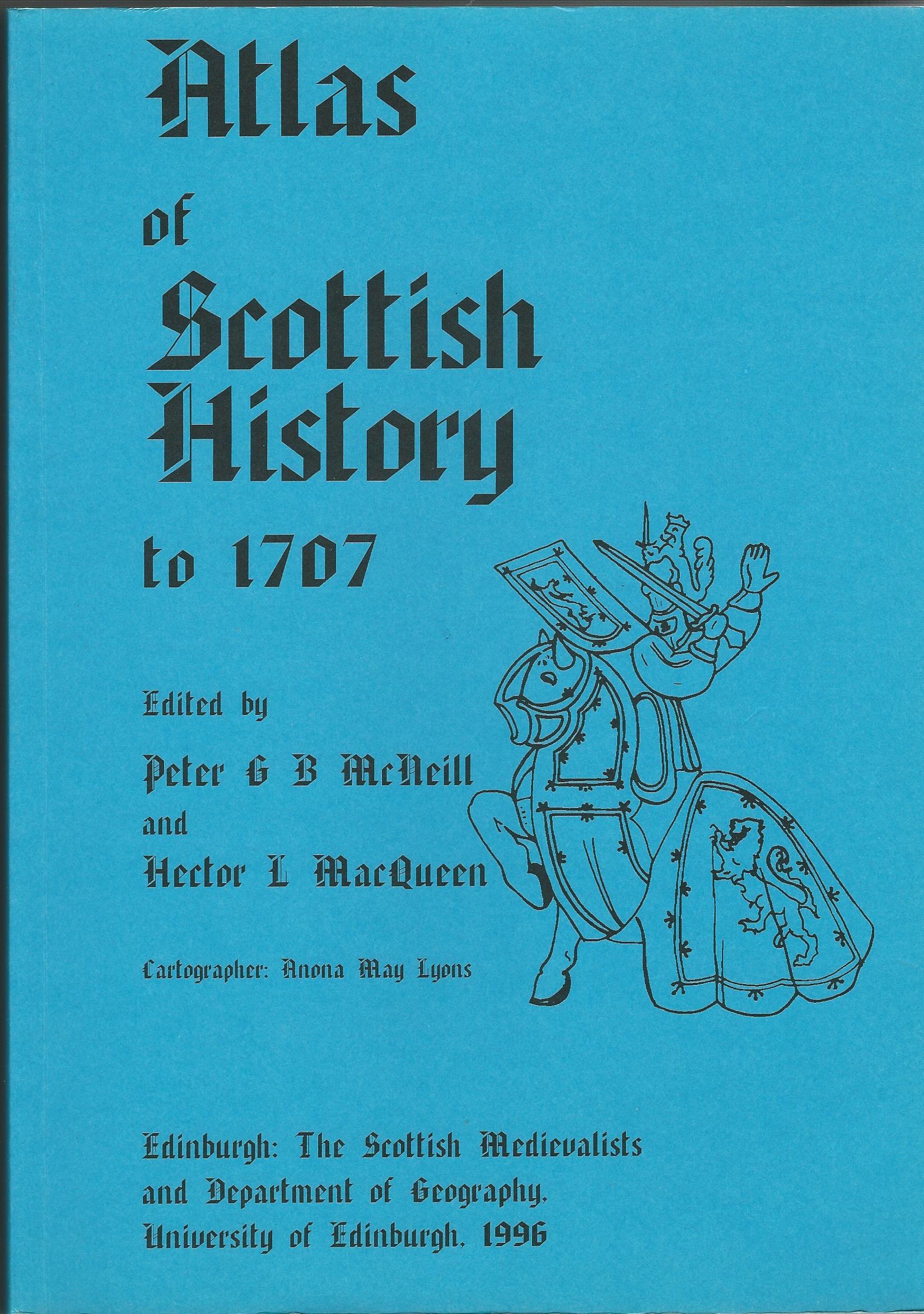 Image for An Atlas of Scottish History to 1707