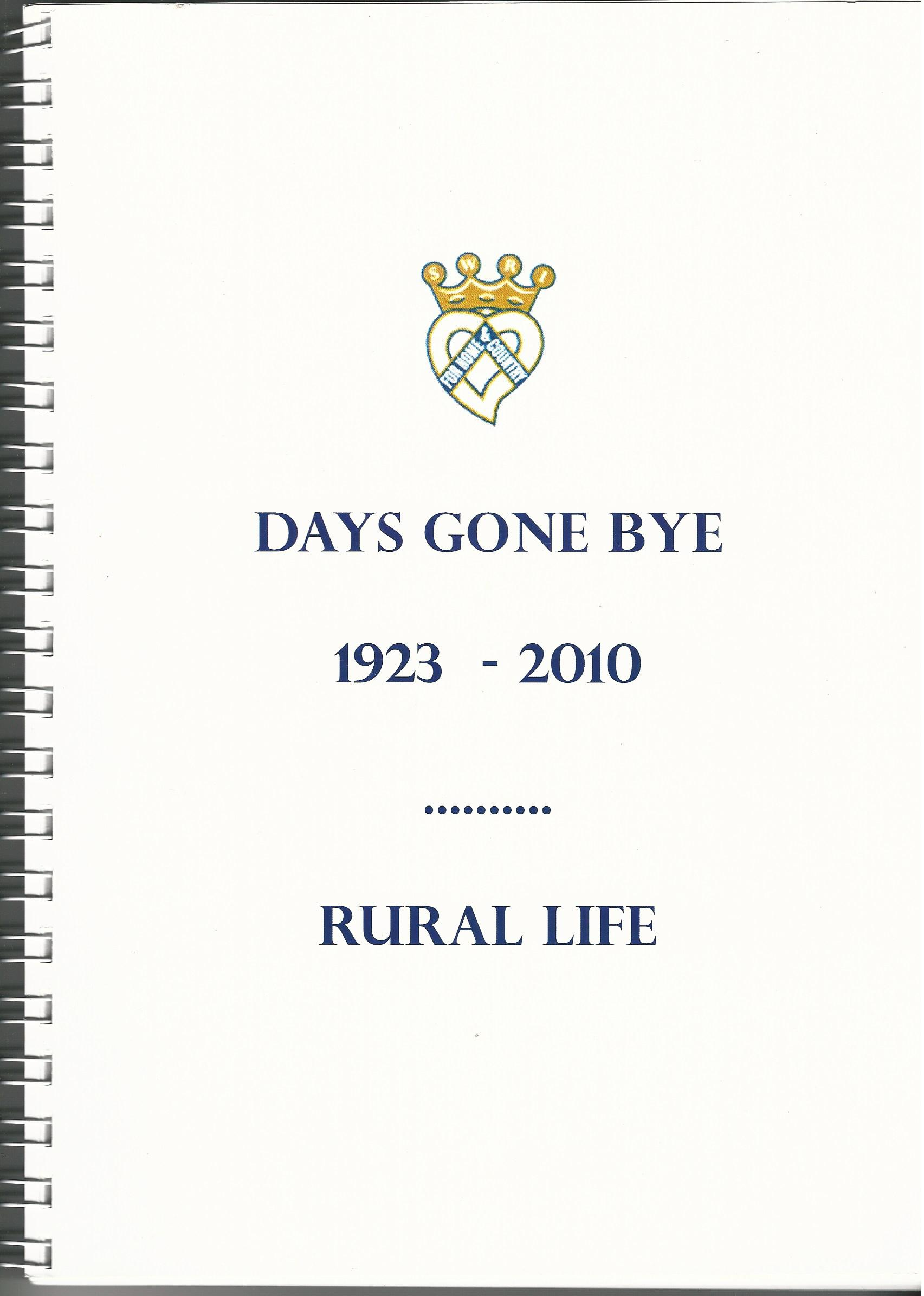 Image for Days Gone Bye 1923-2010 Rural Life