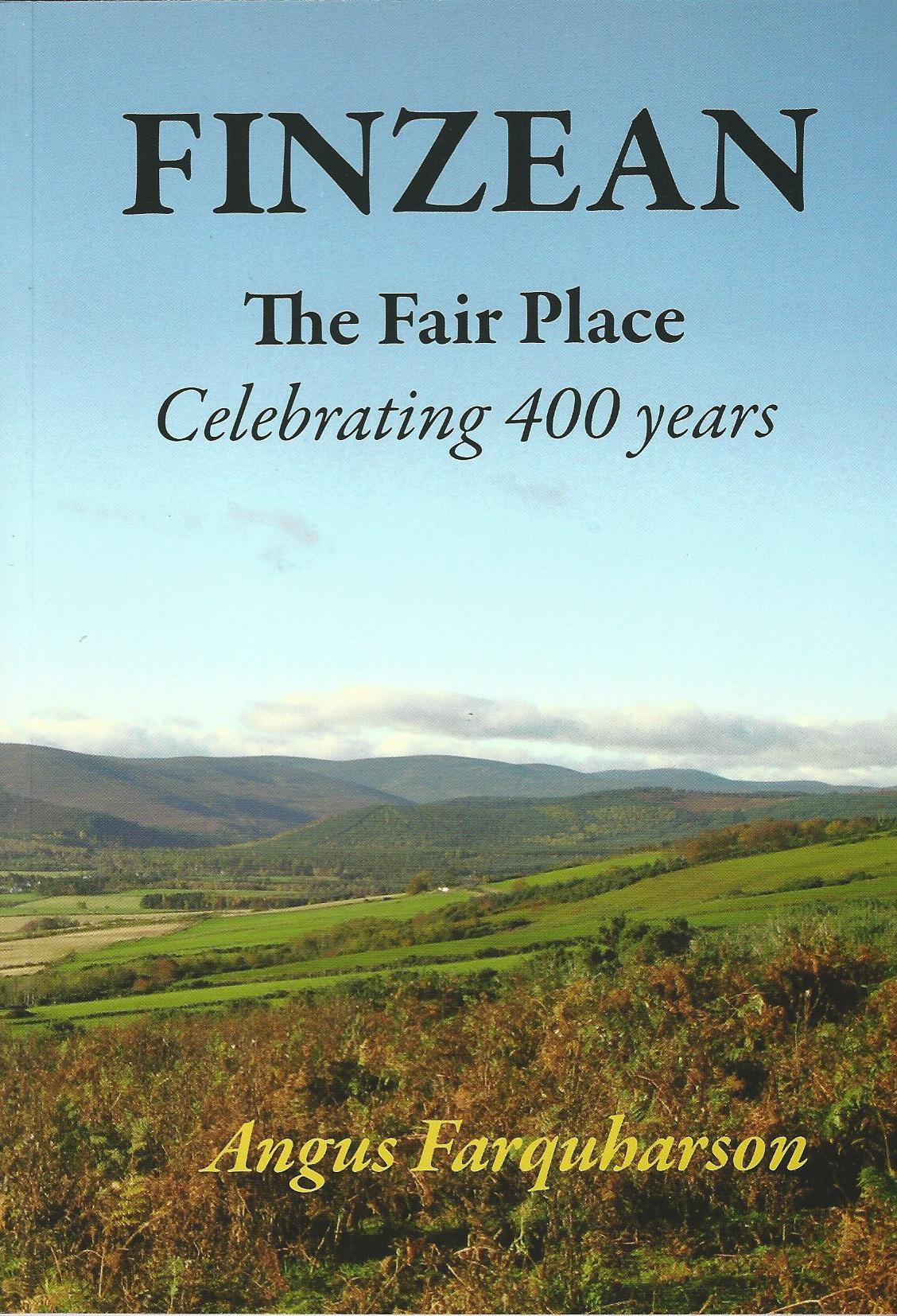 Image for Finzean The Fair Place: Celebrating 400 Years.