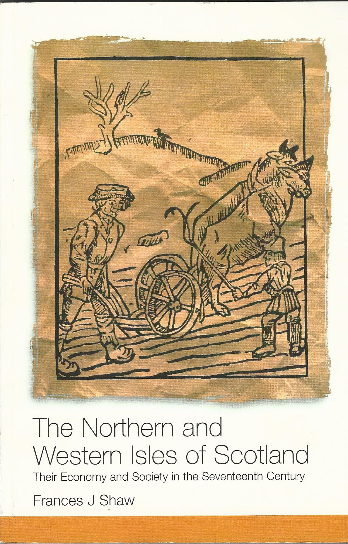 Image for Northern and Western Isles of Scotland: Their Economy and Society in the Seventeenth Century