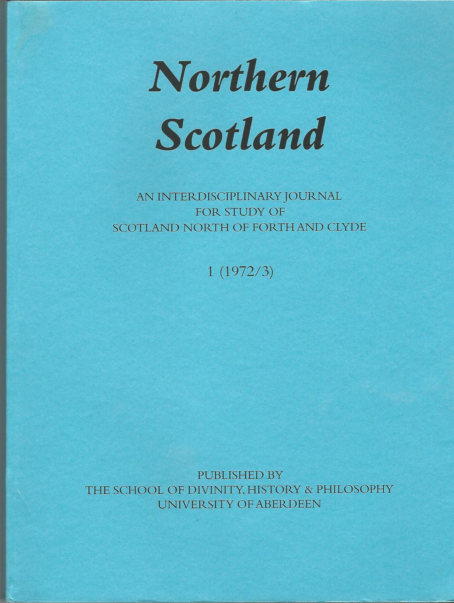Northern Scotland: An Interdisciplinary Journal for Study of Scotland North of Forth and Clyde 1972-1977 (2 Volumes)