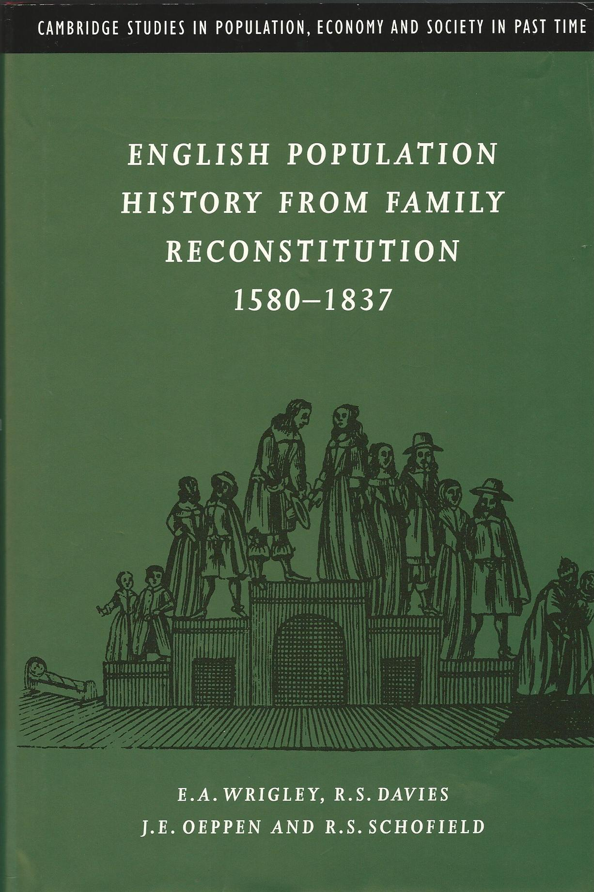 Image for English Population History from Family Reconstitution 1580-1837 (Cambridge Studies in Population, Economy and Society in Past Time)