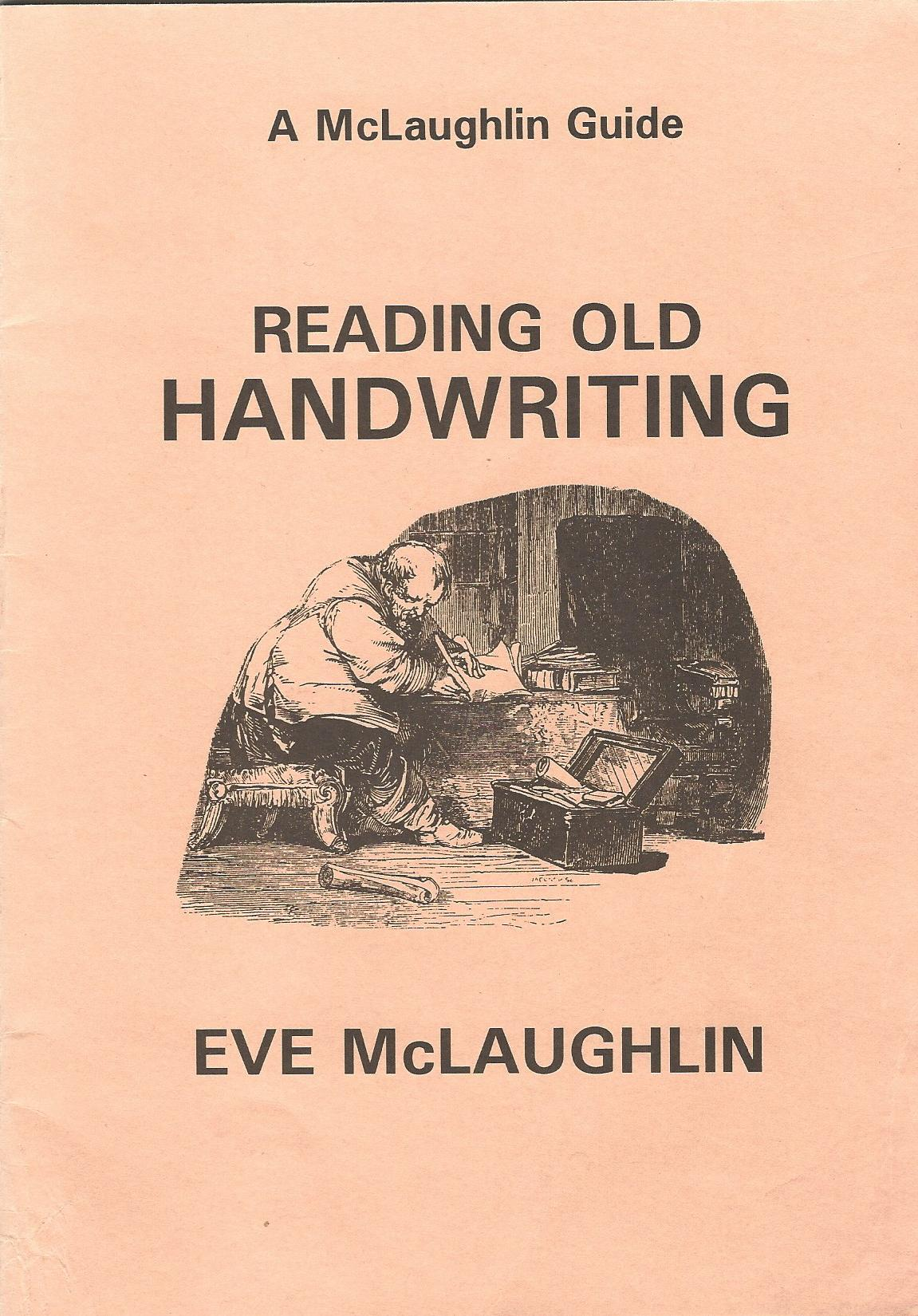 Image for Reading Old Handwriting (A McLaughlin Guide)
