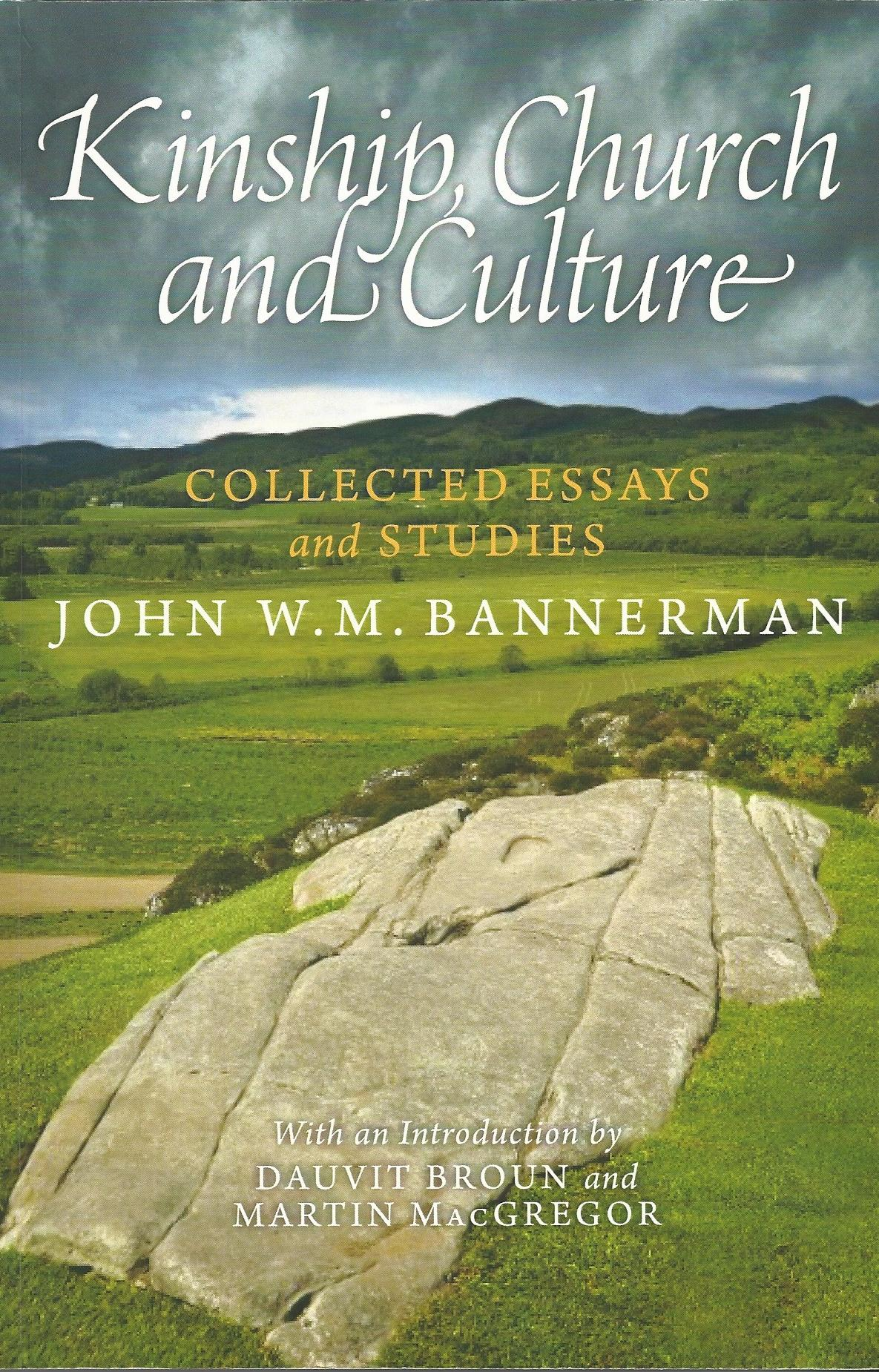 Image for Kinship, Church and Culture: Collected Essays and Studies by John W. M. Bannerman
