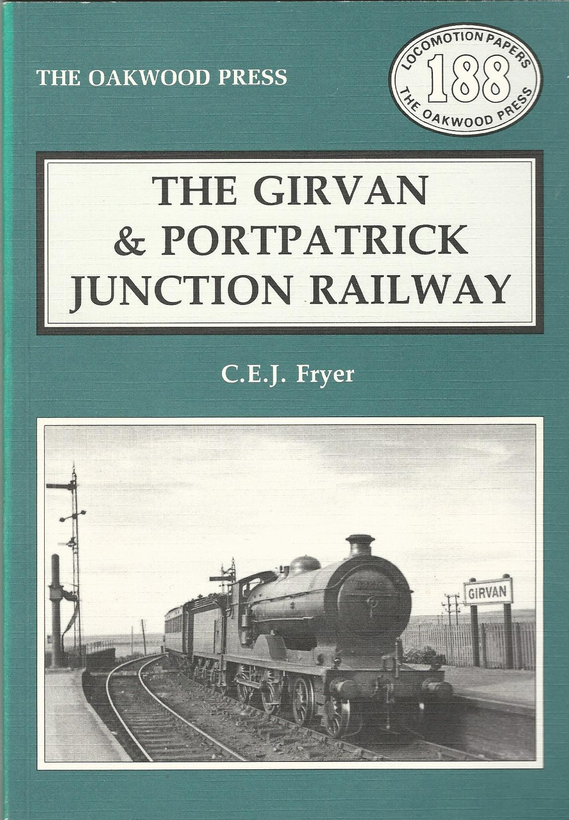 Image for Girvan and Portpatrick Junction Railway (Locomotion Papers)