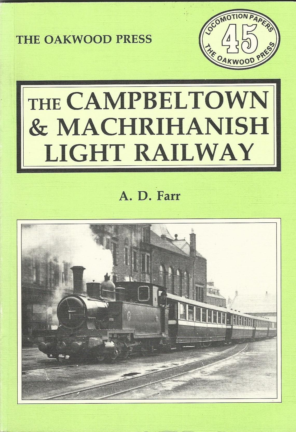Image for The Campbeltown and Machrihanish Light Railway (Locomotion Papers)