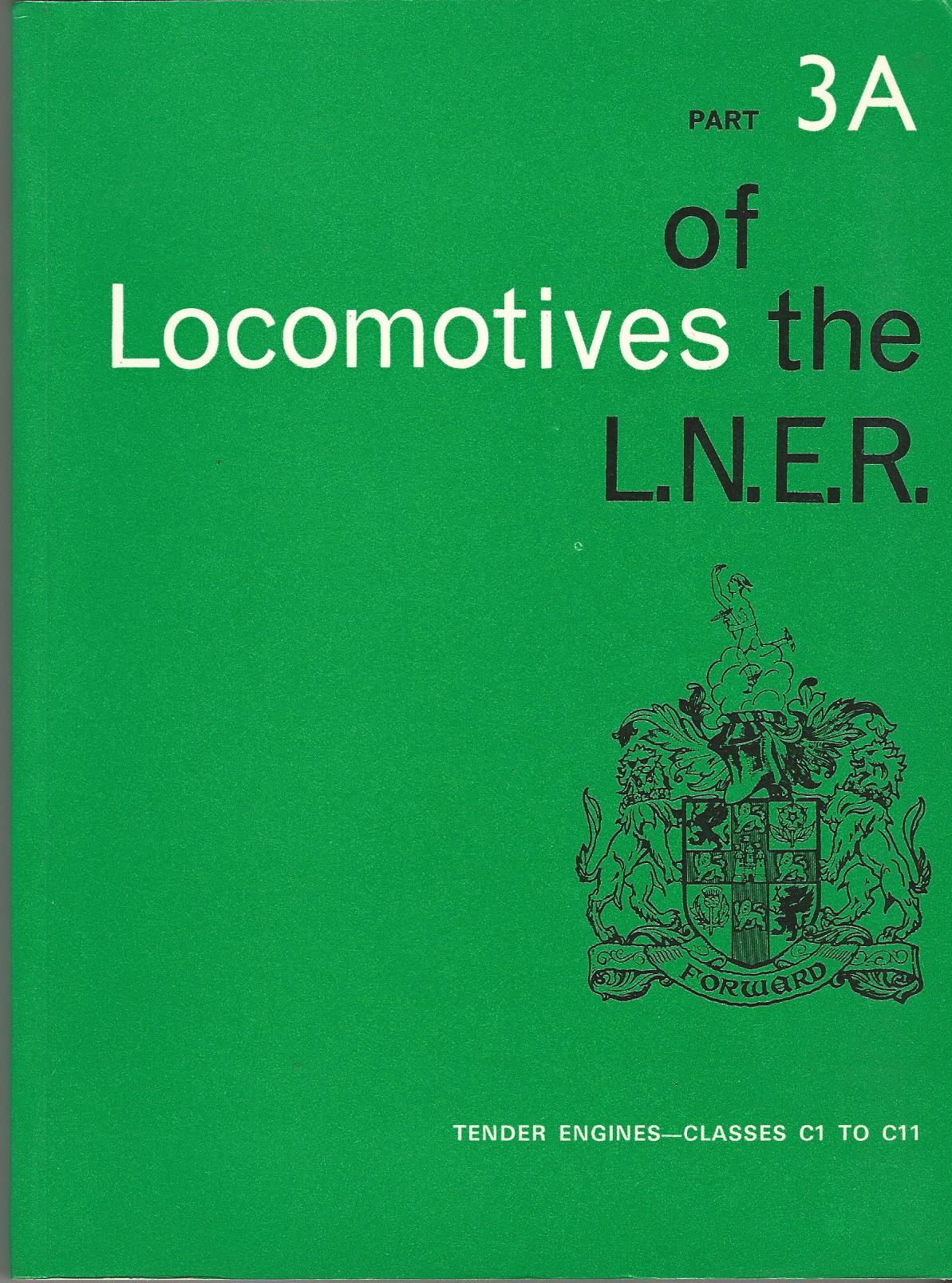 Image for Locomotives of the L.N.E.R. Part 3A: Tender Engines - Classes C1 to C11