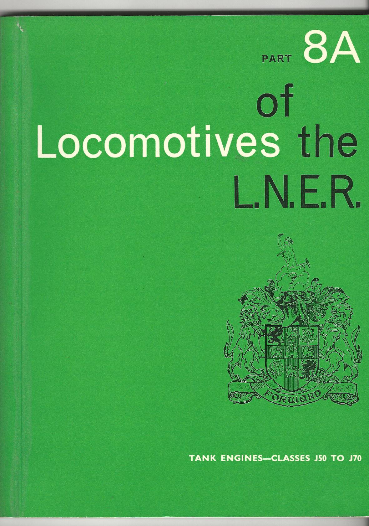 Image for Locomotives of the LN.E.R. Part 8A: Tank Engines - Classes J50 To J70.