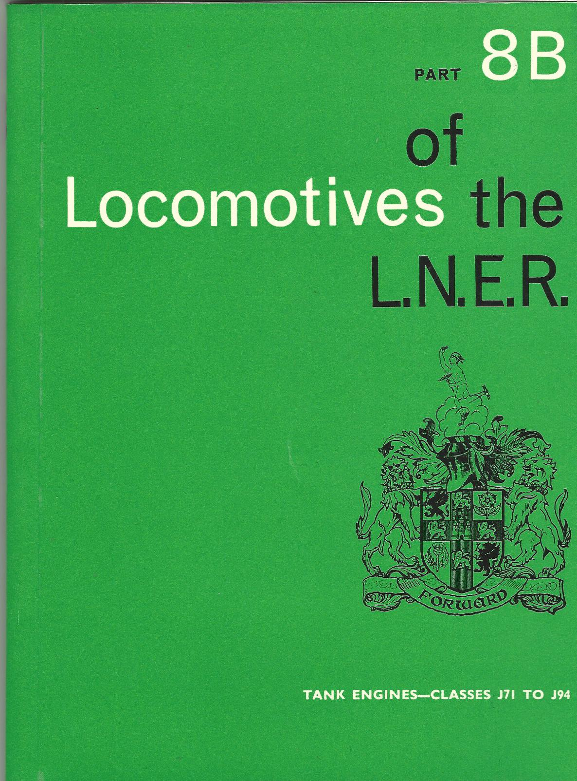 Image for Locomotives of the LN.E.R. Part 8B: Tank Engines - Classes J71 To J94.