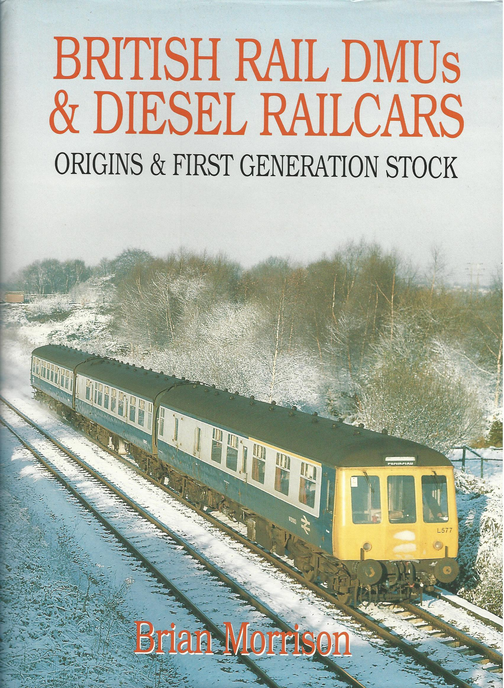 Image for British Rail DMUs & Diesel Railcars: Origins & First Generation Stock