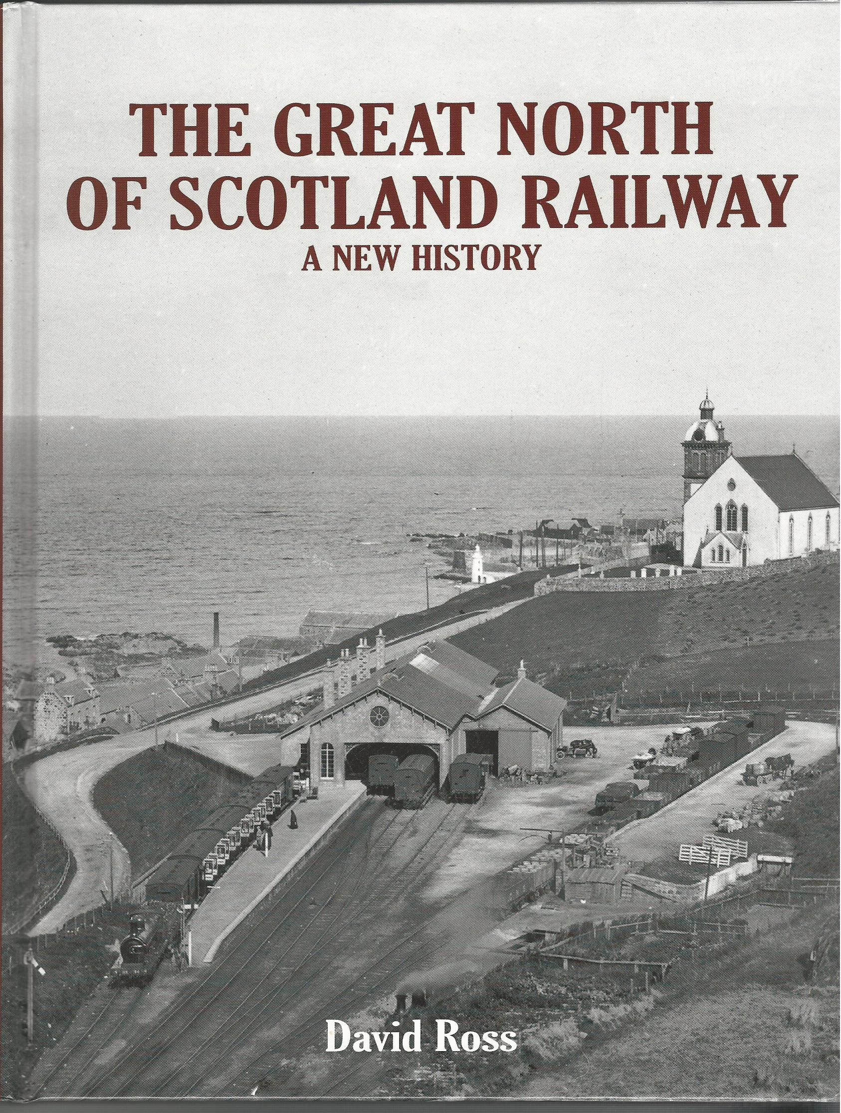 Image for The Great North of Scotland Railway - A New History