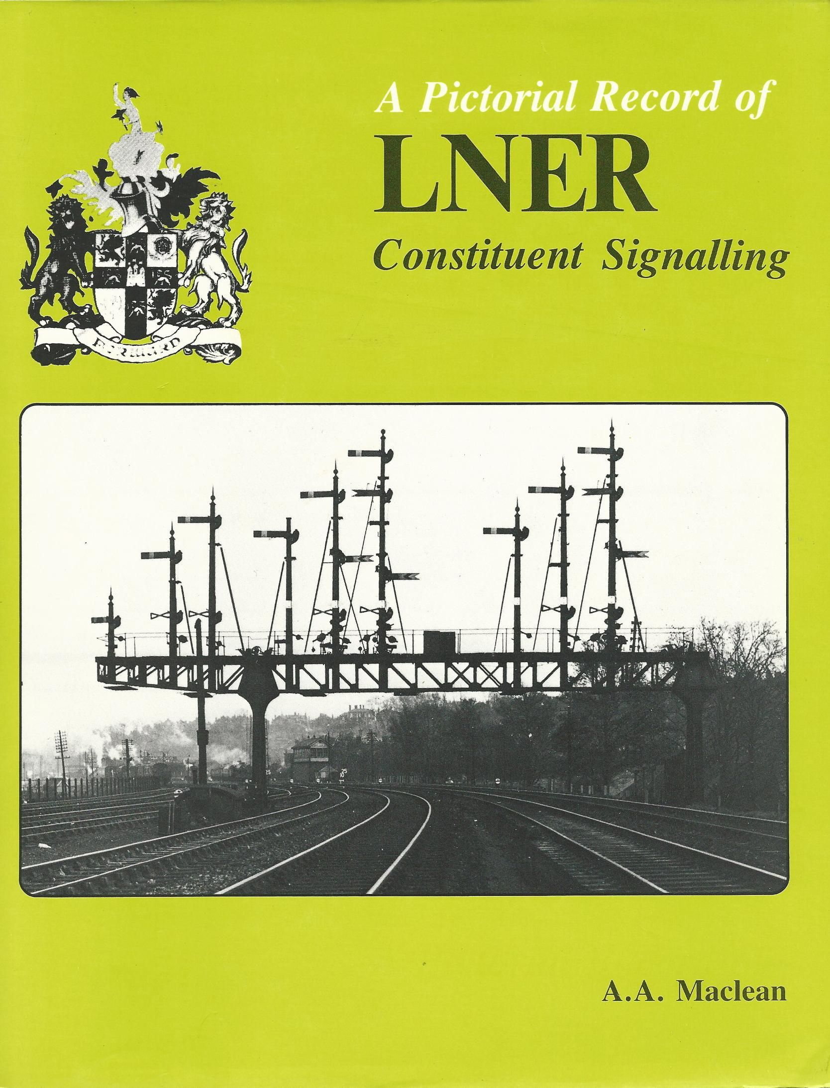 Image for Pictorial Record of London and North Eastern Railway Constituent Signalling